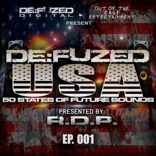 Podomatic | De:Fuzed USA 50 states of future sounds hosted by RDP