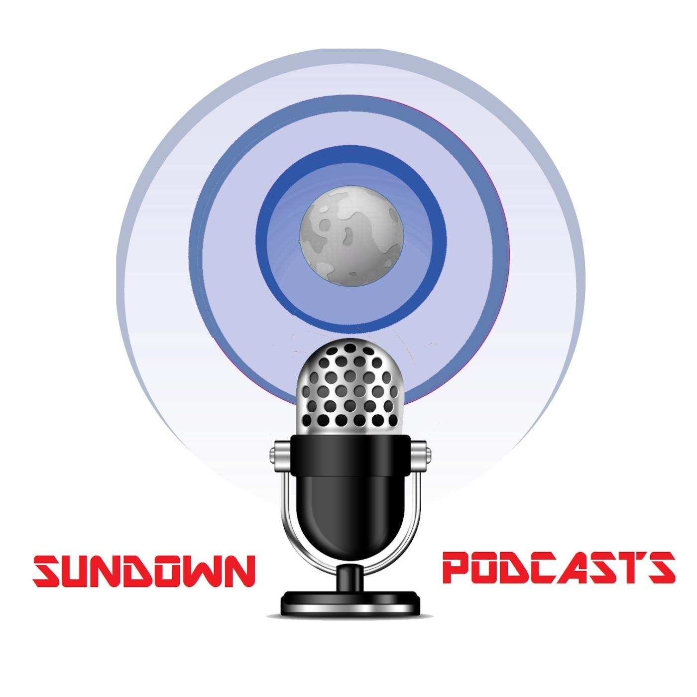Sundown Podcasts' Podcast