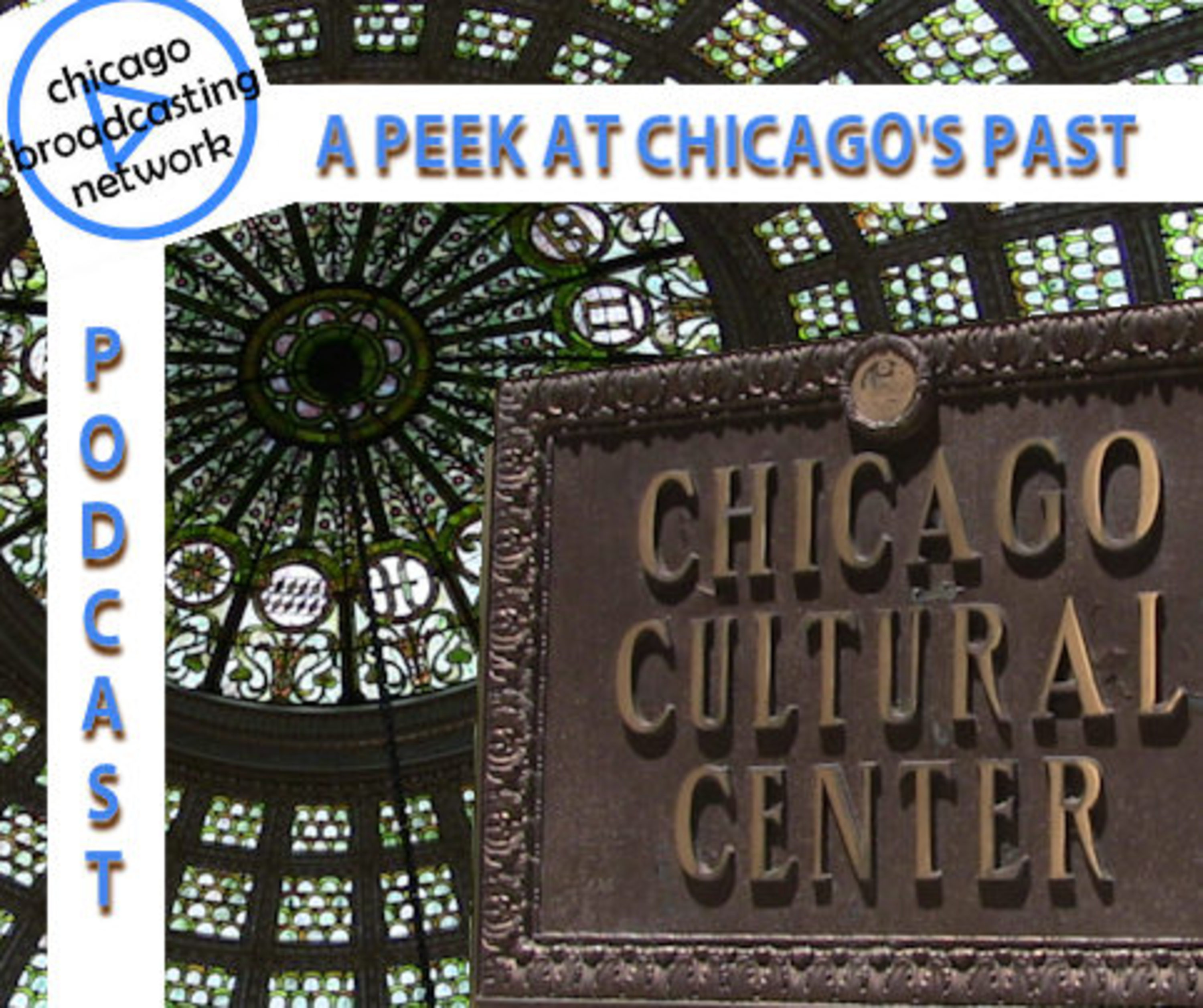 Historical Peek at the Chicago Cultural Center