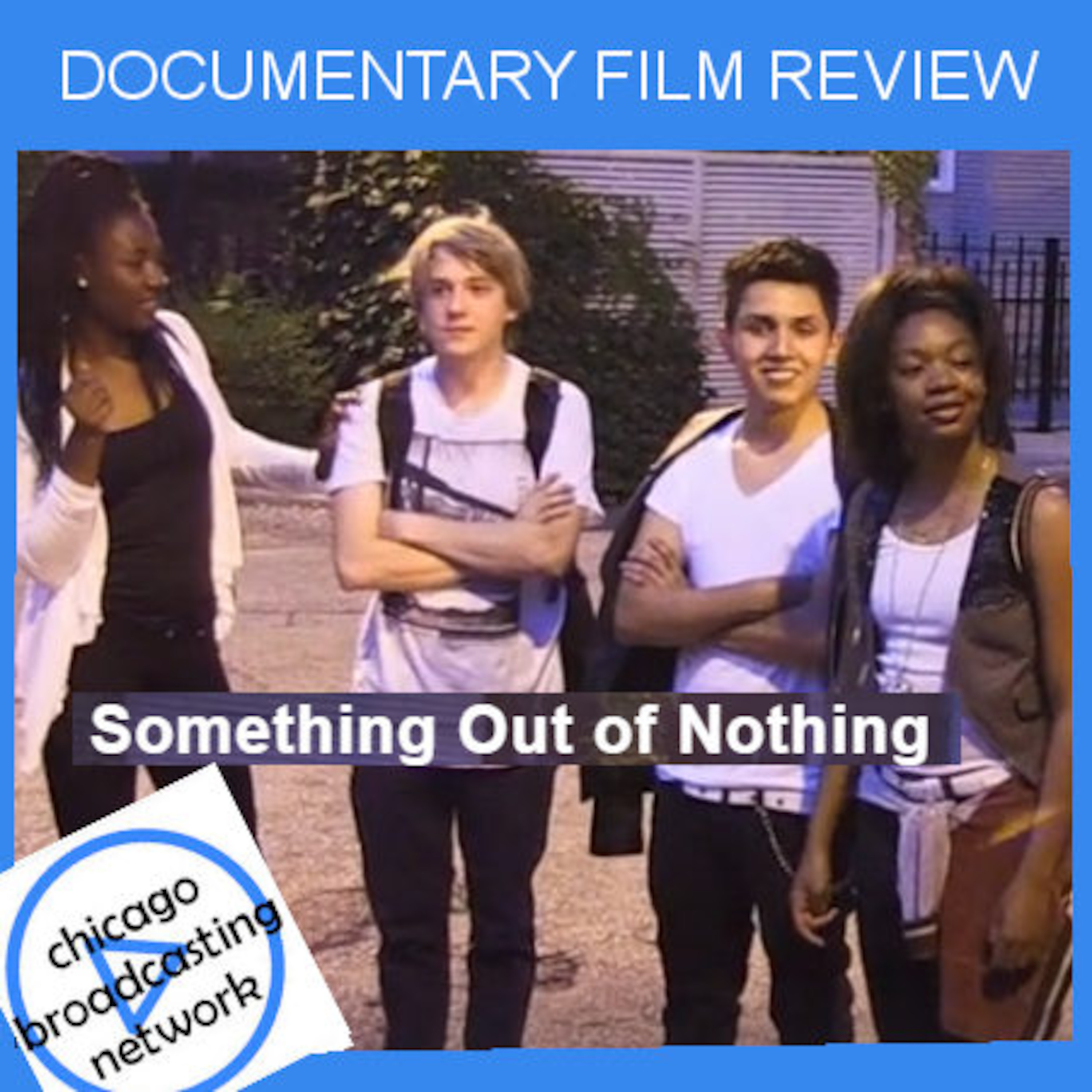 SOMETHING OUT OF NOTHING | Film Review