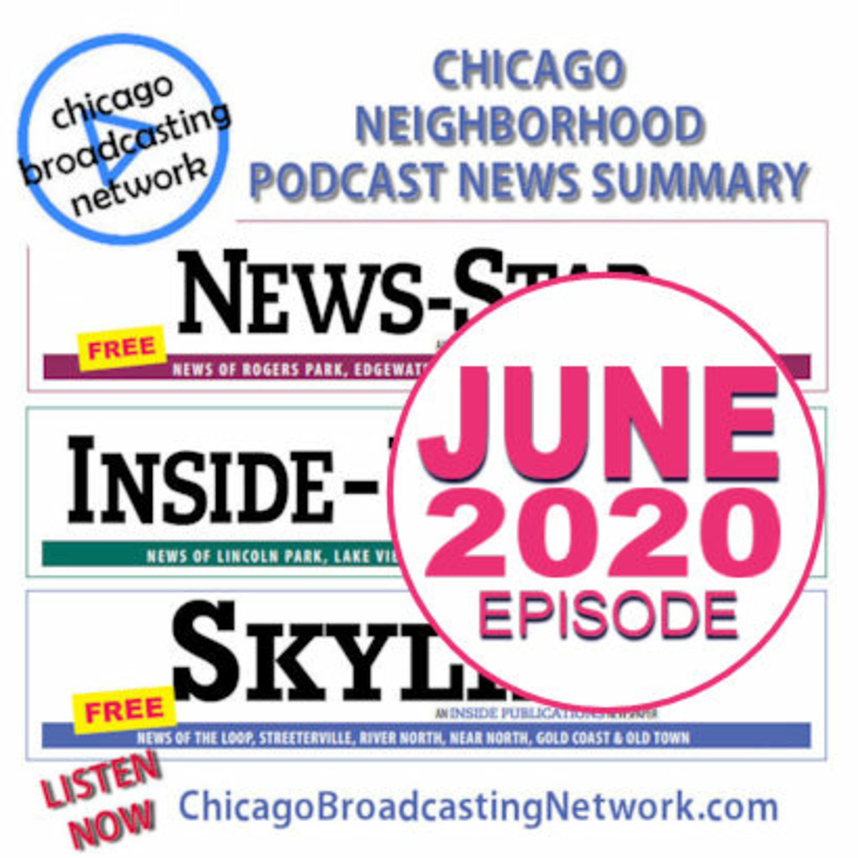 Chicago Neighborhood News Summary | June 2020