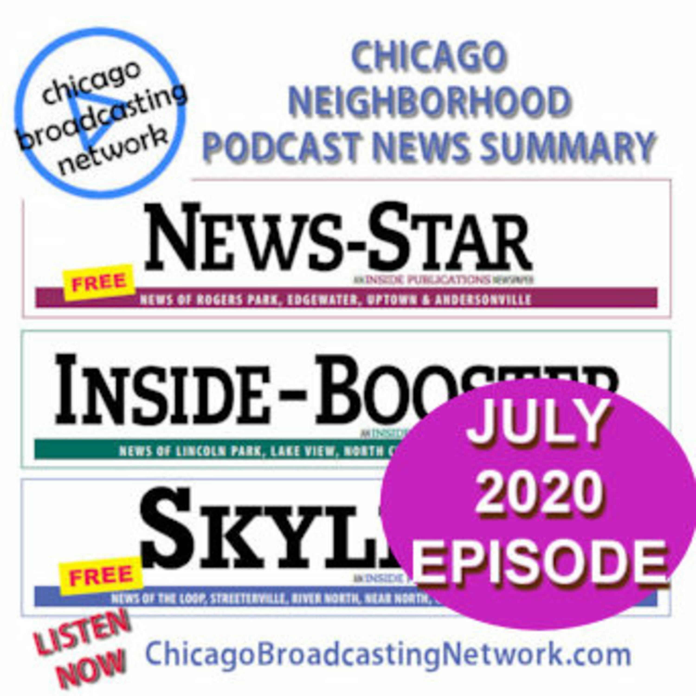 Chicago Neighborhood News Summary July 2020
