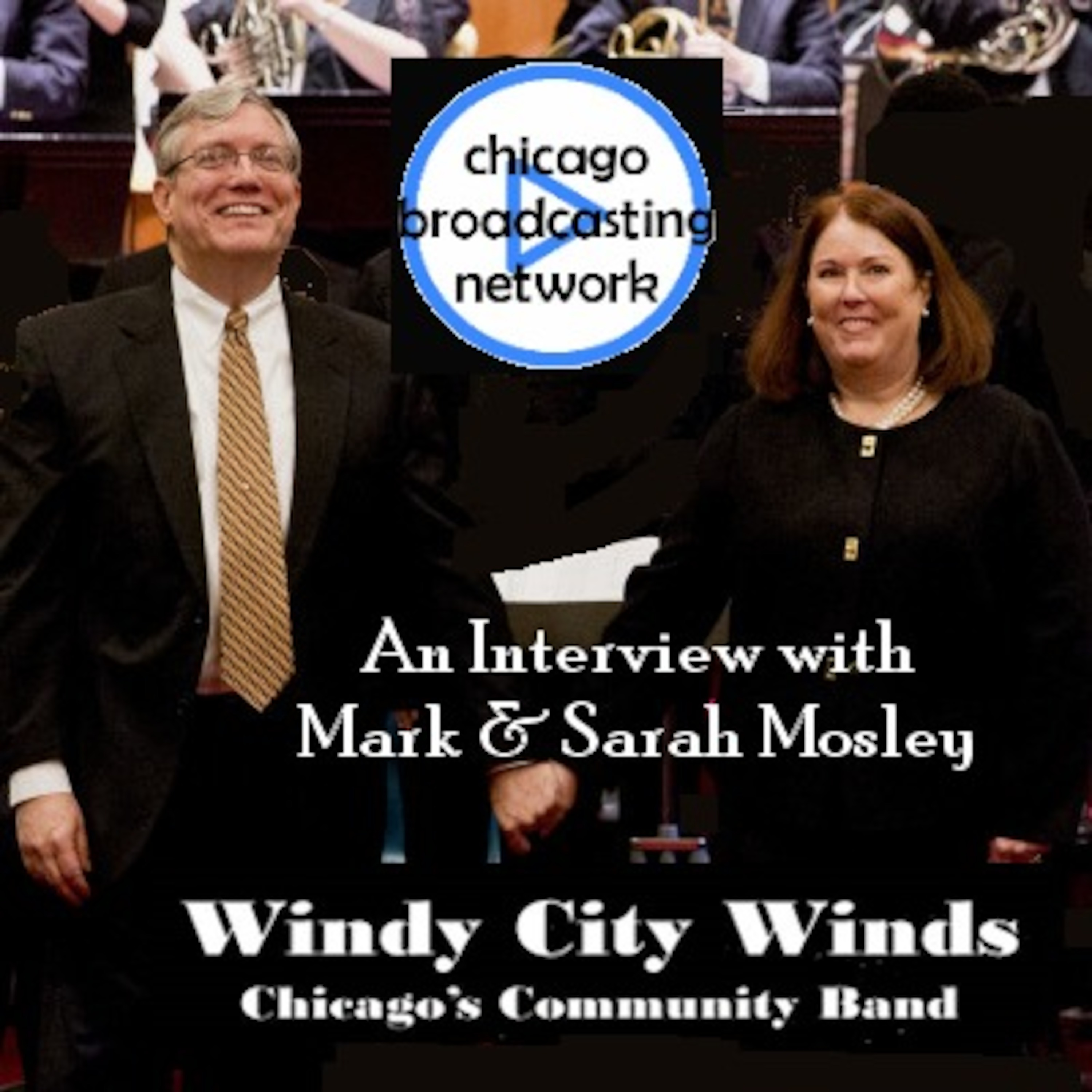 Episode 103: Interview Mark & Sarah Mosley | Windy City Winds | Chicago