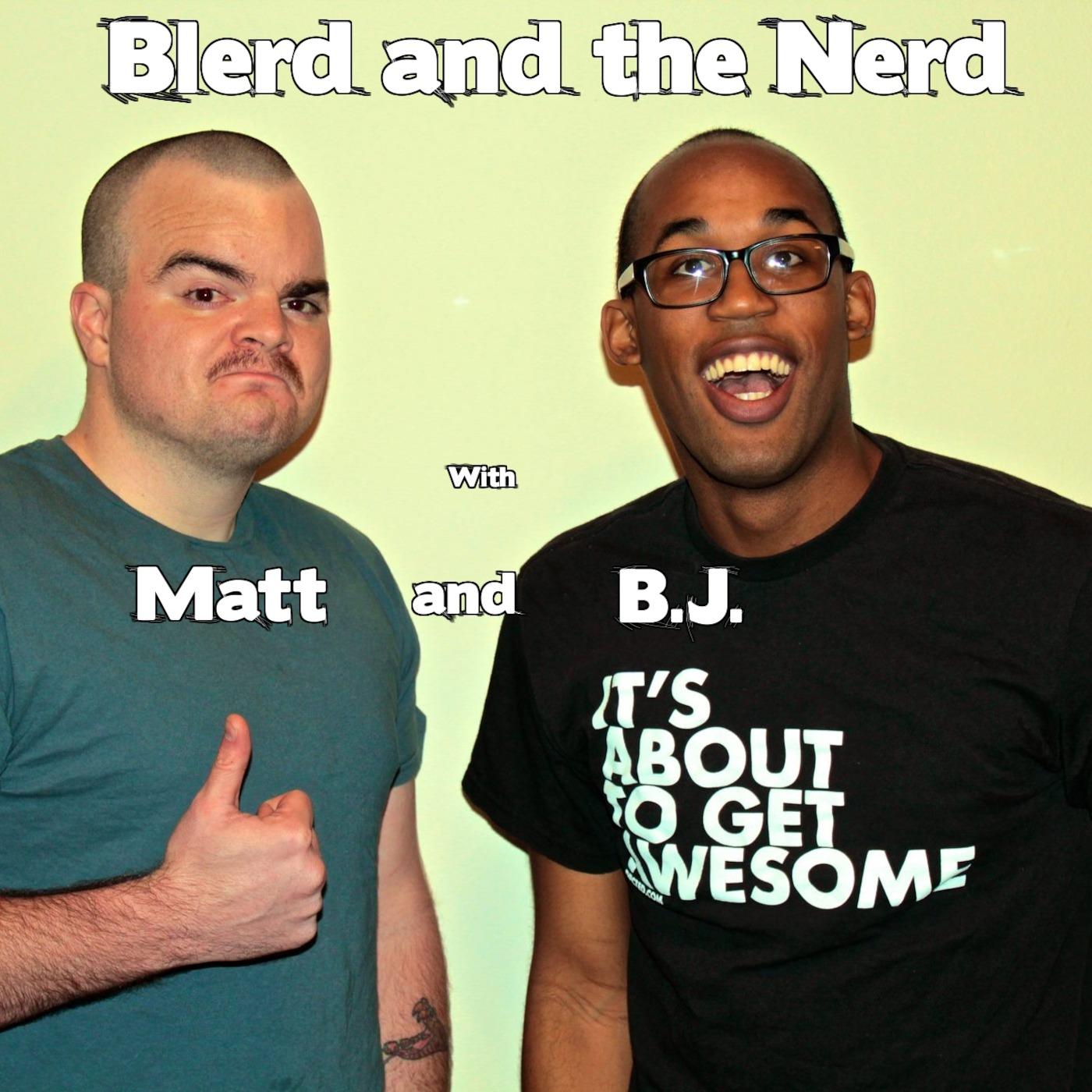 Blerd and the Nerd