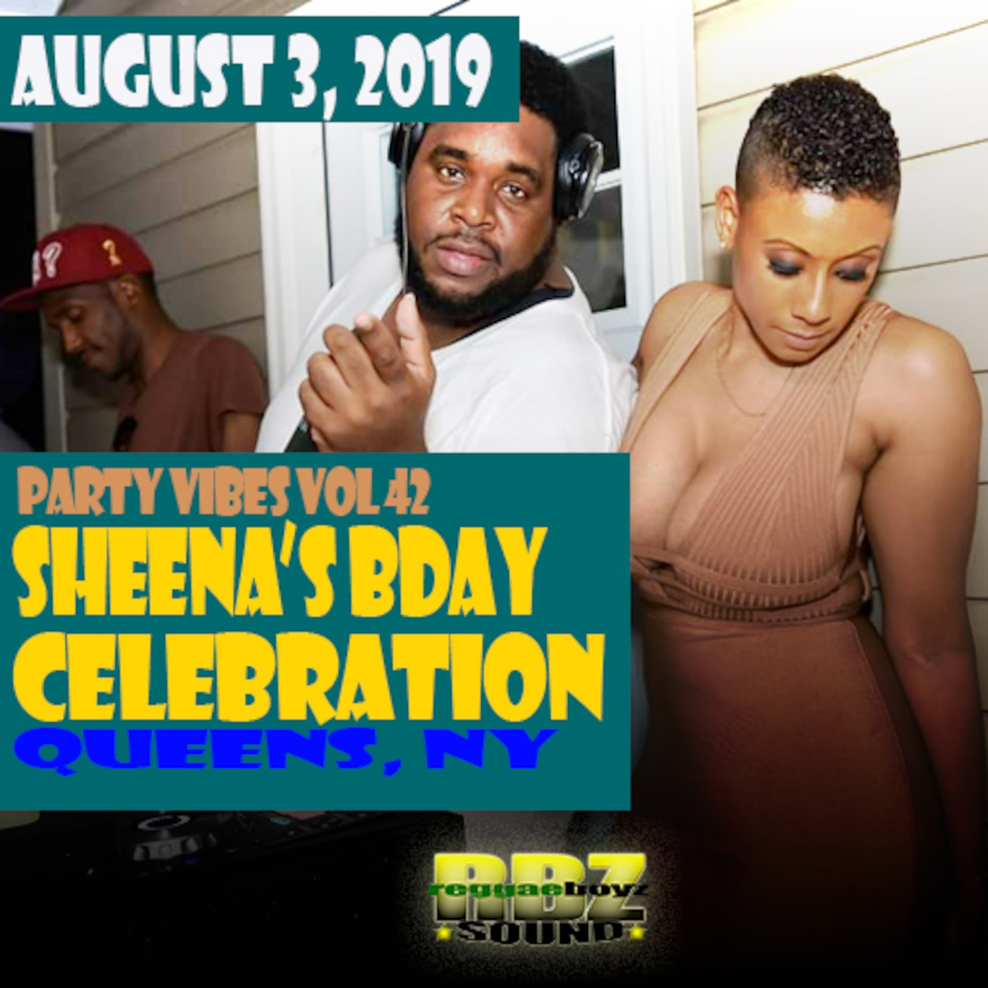 PARTY VIBES 42: SHEENA BDAY BBQ 8/3/2019 REGGAEBOYZ SOUND podcast
