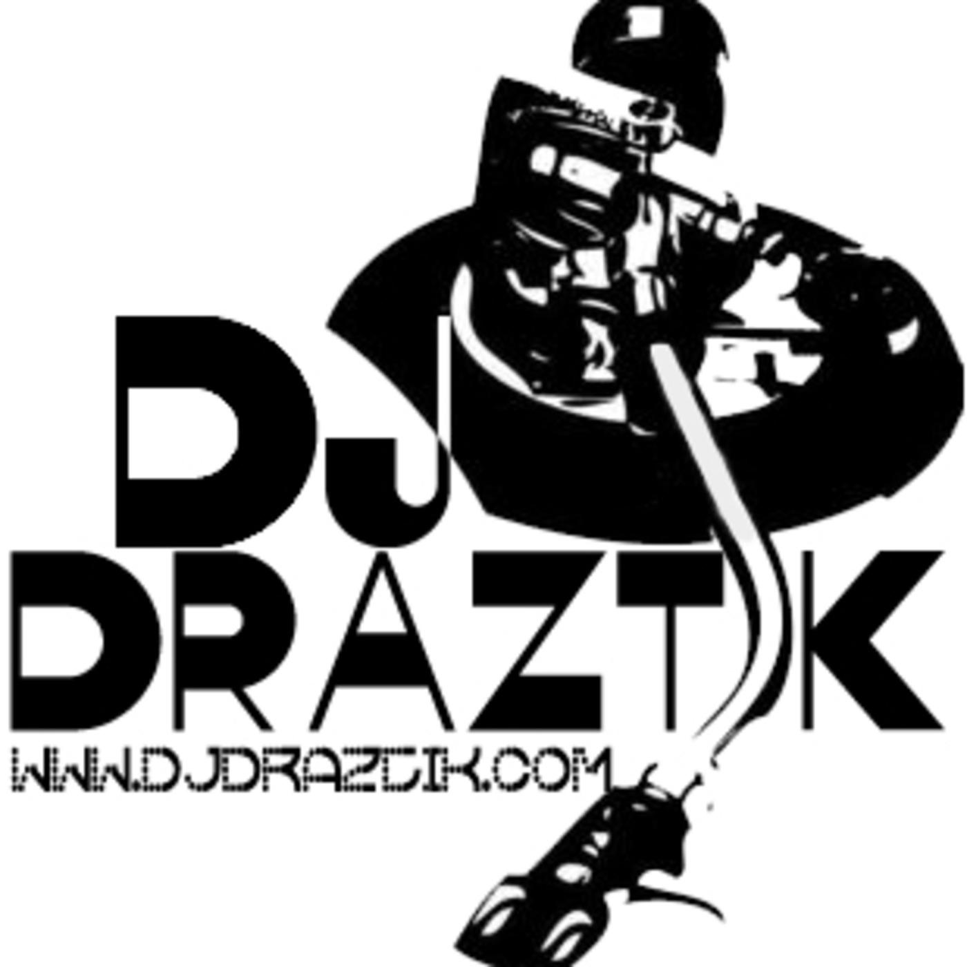 DJ Draztik Podcast