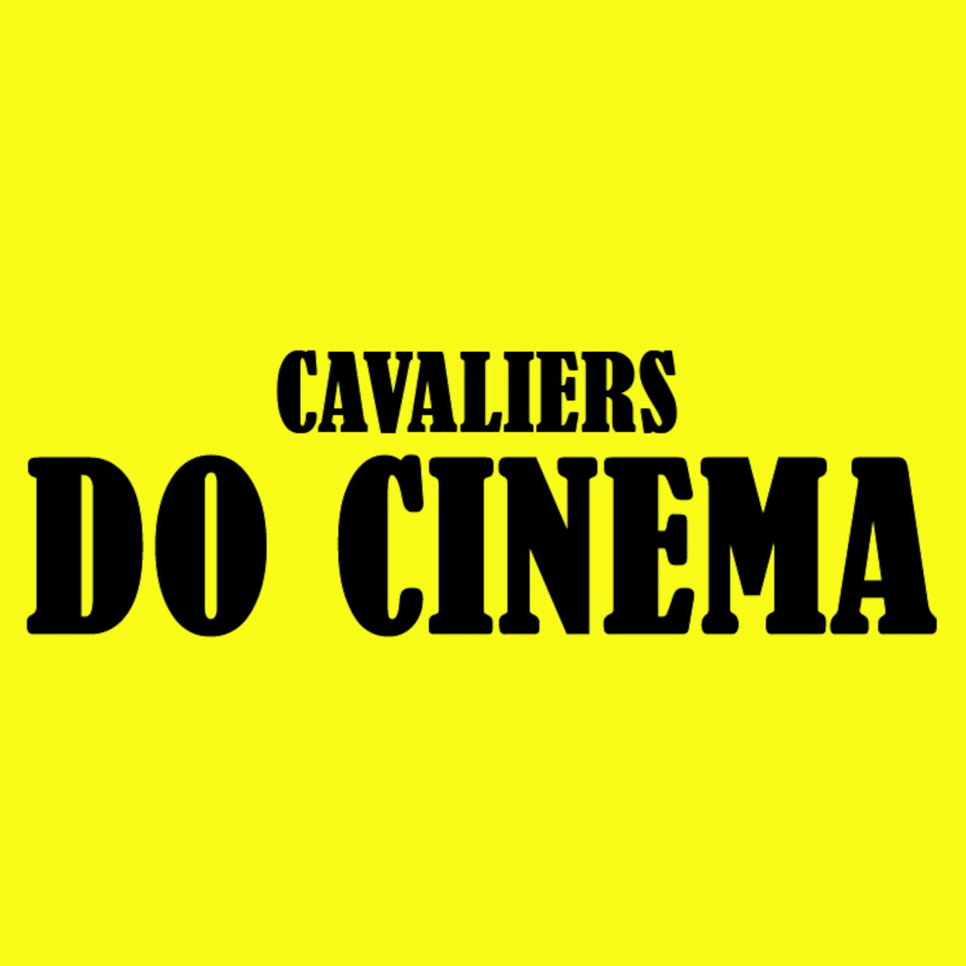 Cavaliers Do Cinema