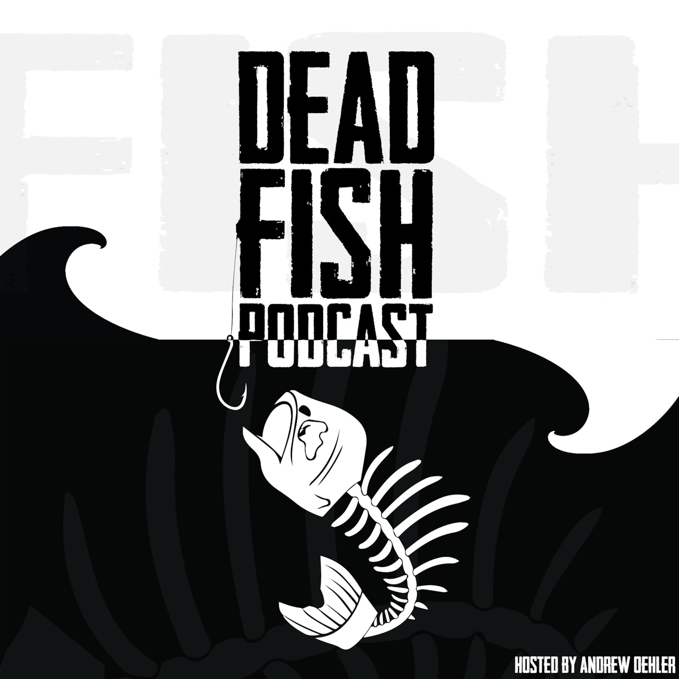 Dead Fish Podcast