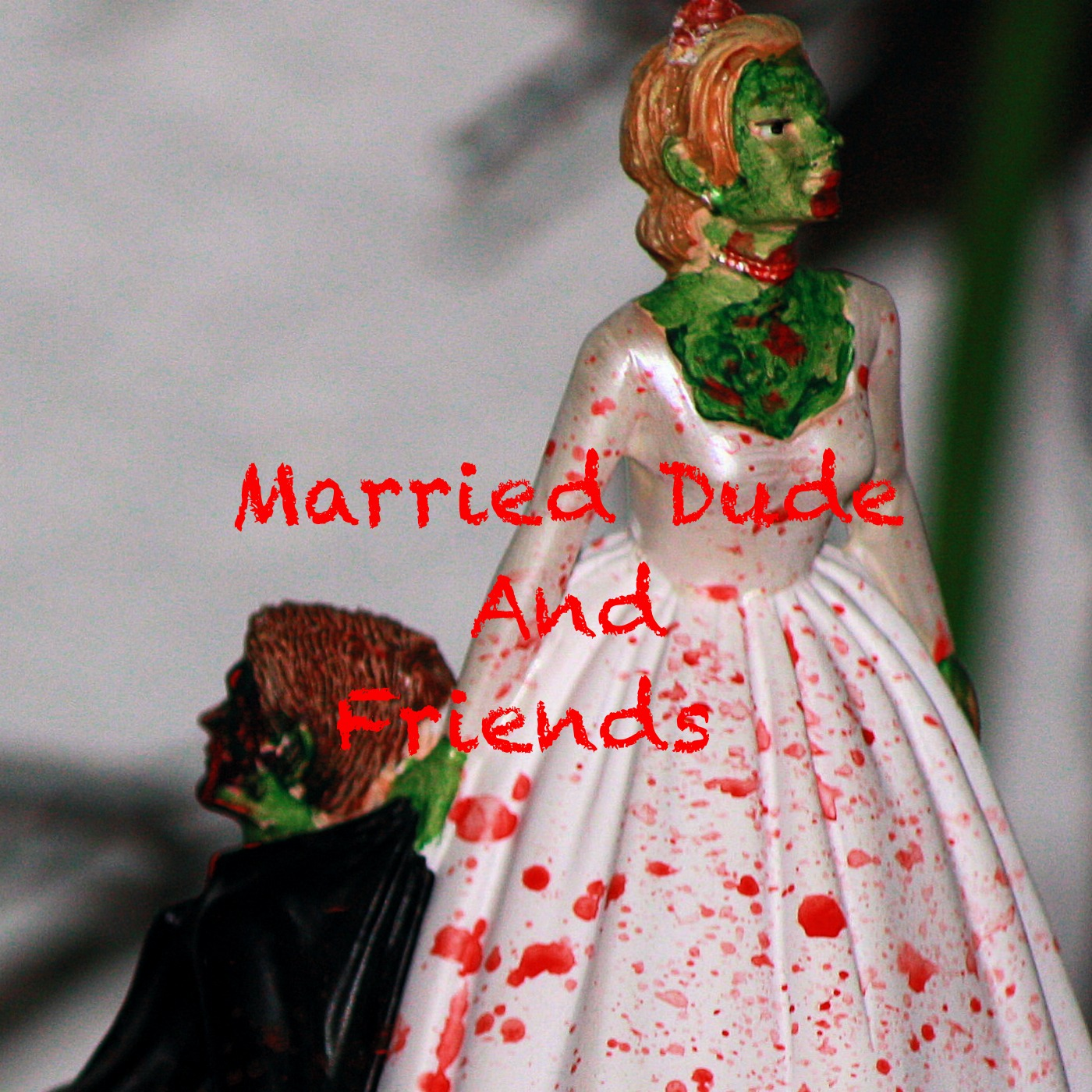 Married Dude and Friends