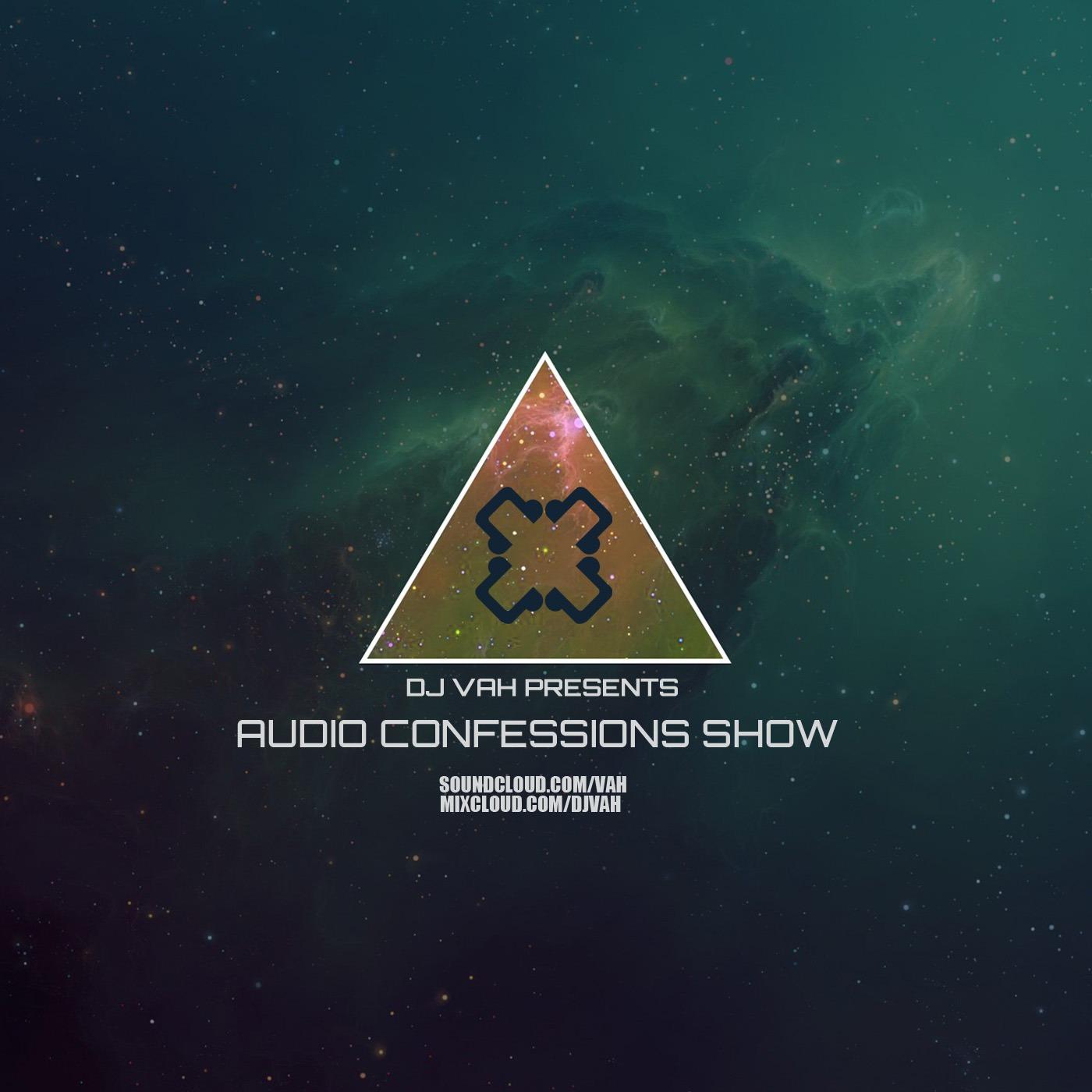 DJ VAH - Audio Confessions Podcast