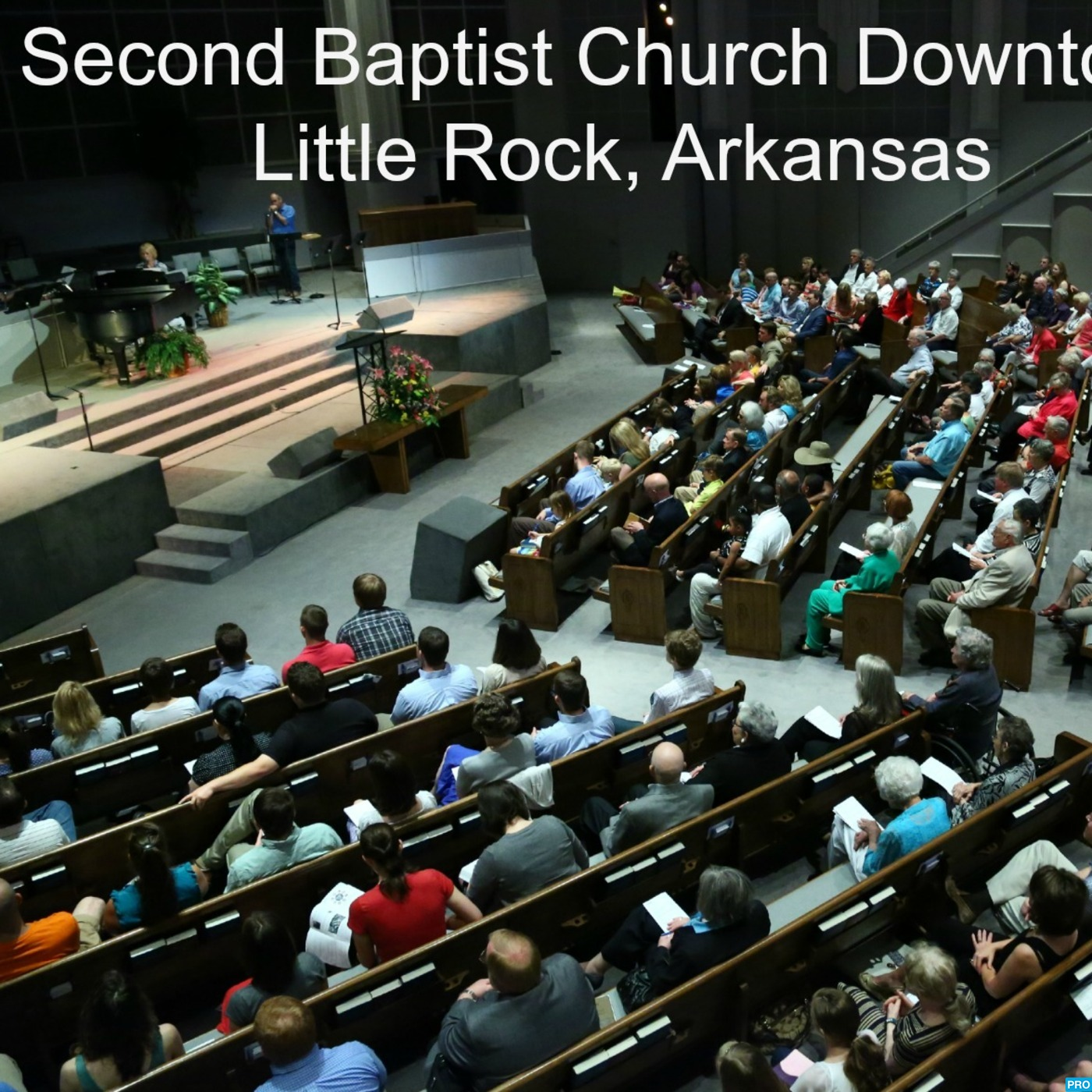 Second Baptist Church Downtown Little Rock Podcast