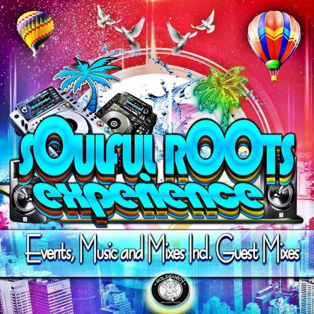 Soulful roots experience vol3 guest mix by feraaudiophiles publicscrutiny Images