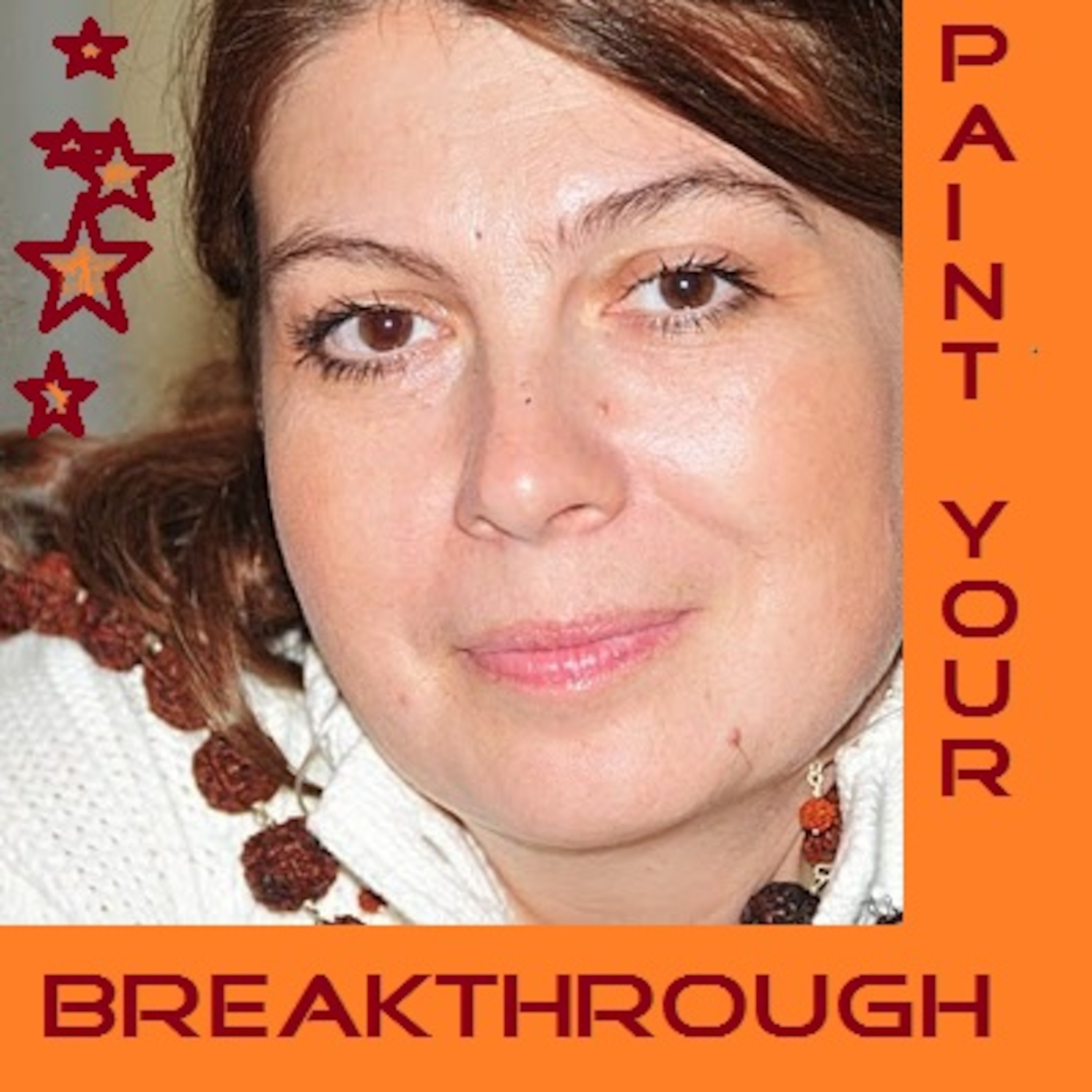 Paint Your Breakthrough - A word on creativity.