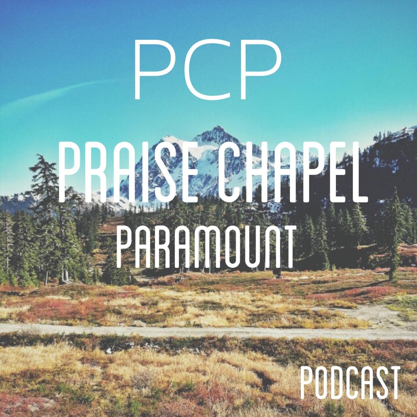Praise Chapel Paramount