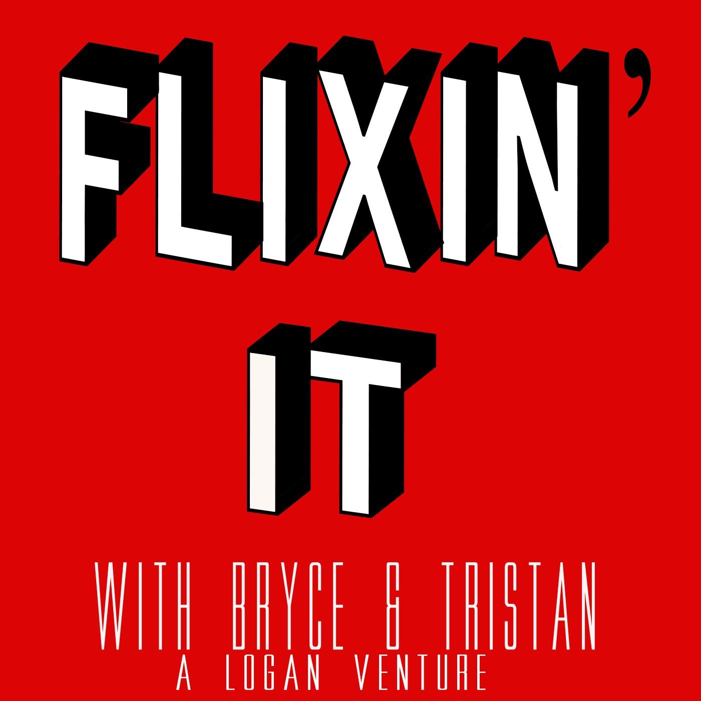 Flixin It