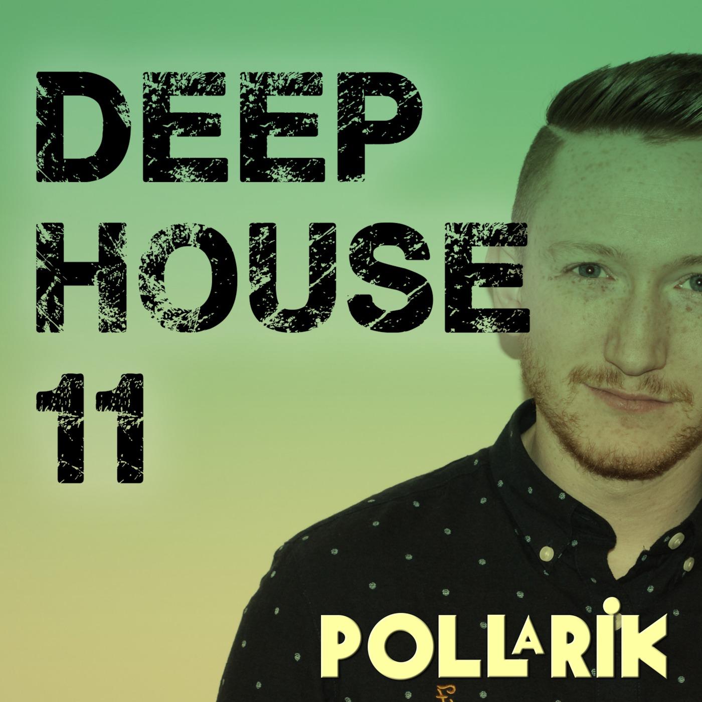 Pollarik's Deep House Podcast