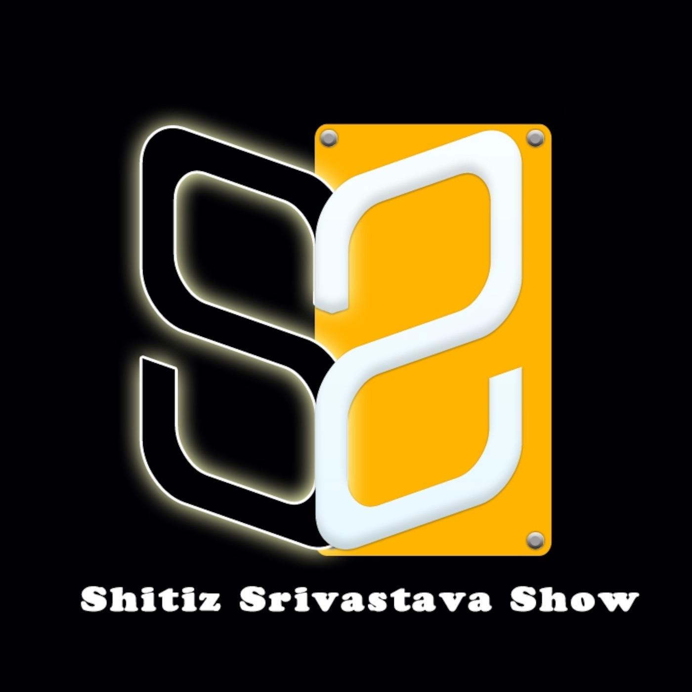 Shitiz Srivastava's Podcast