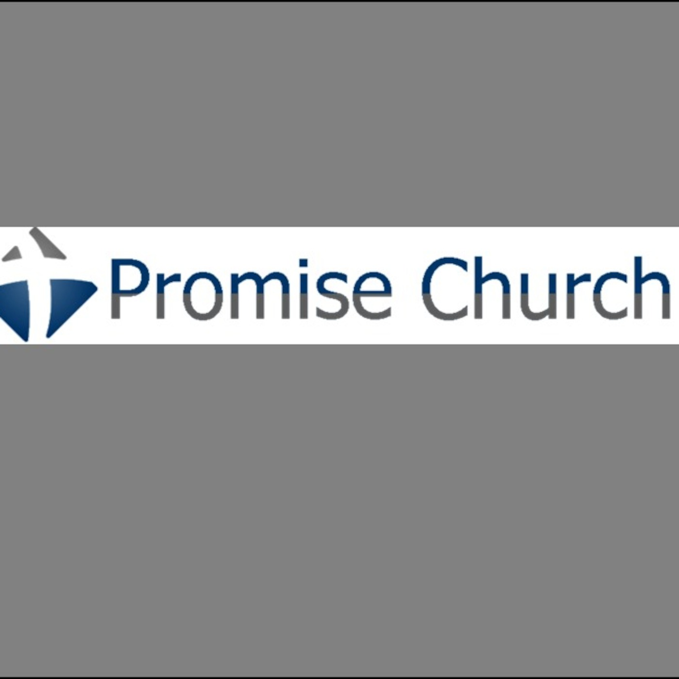 Promise Church Podcast