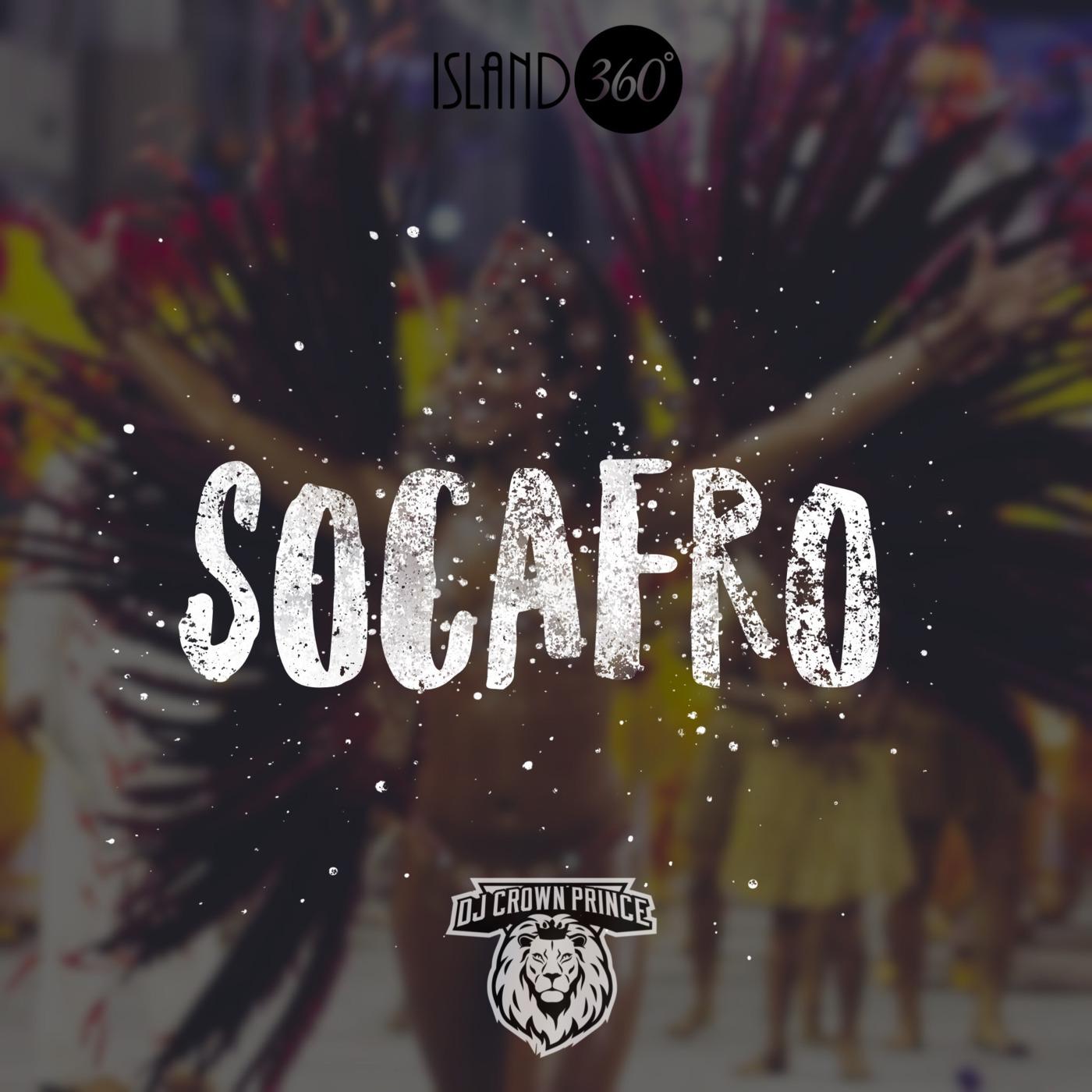 SOCAFRO 3 Dj Crown Prince podcast