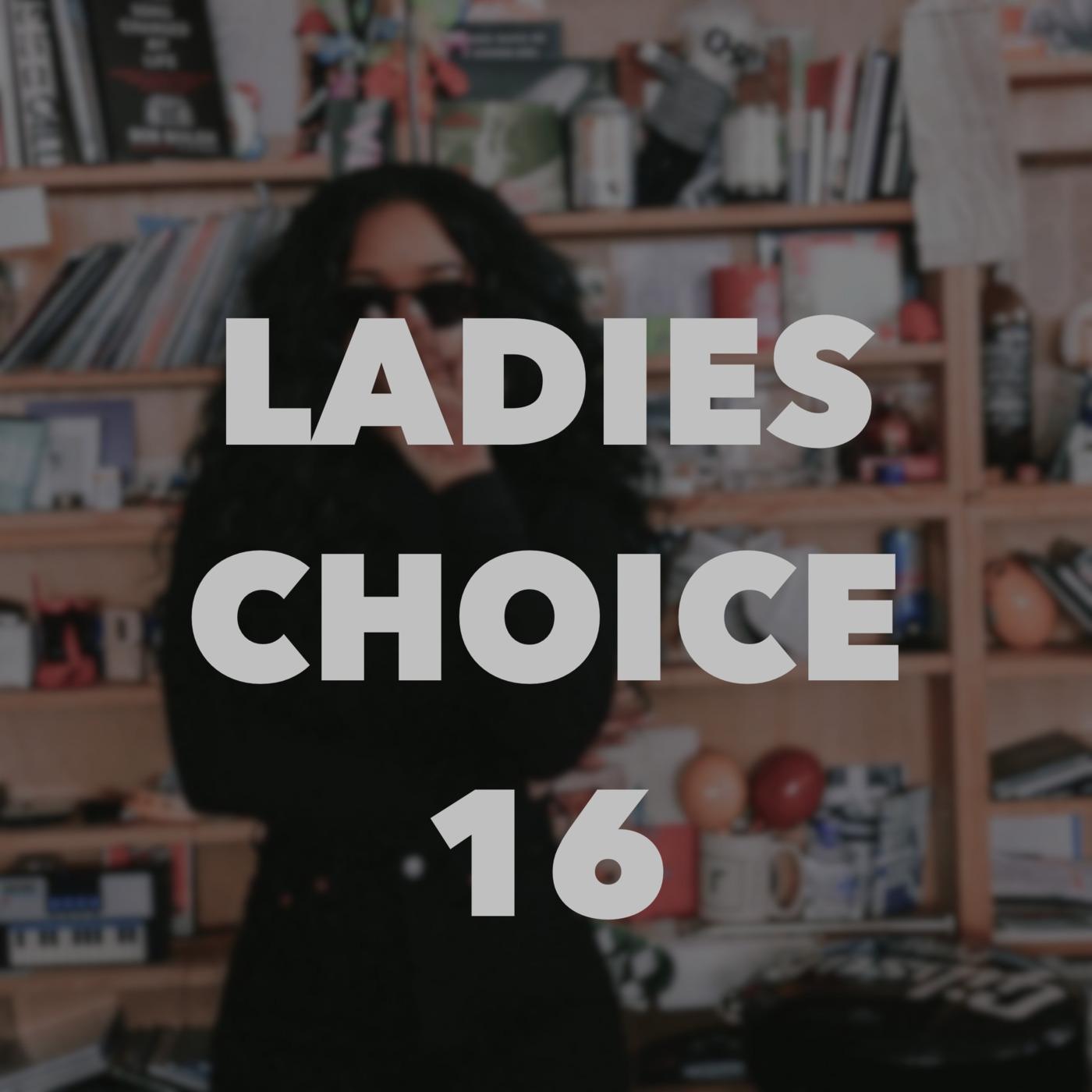LADIES CHOICE 16 Dj Crown Prince podcast
