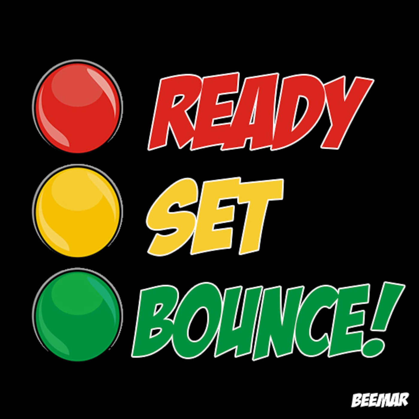 Ready Set Bounce!
