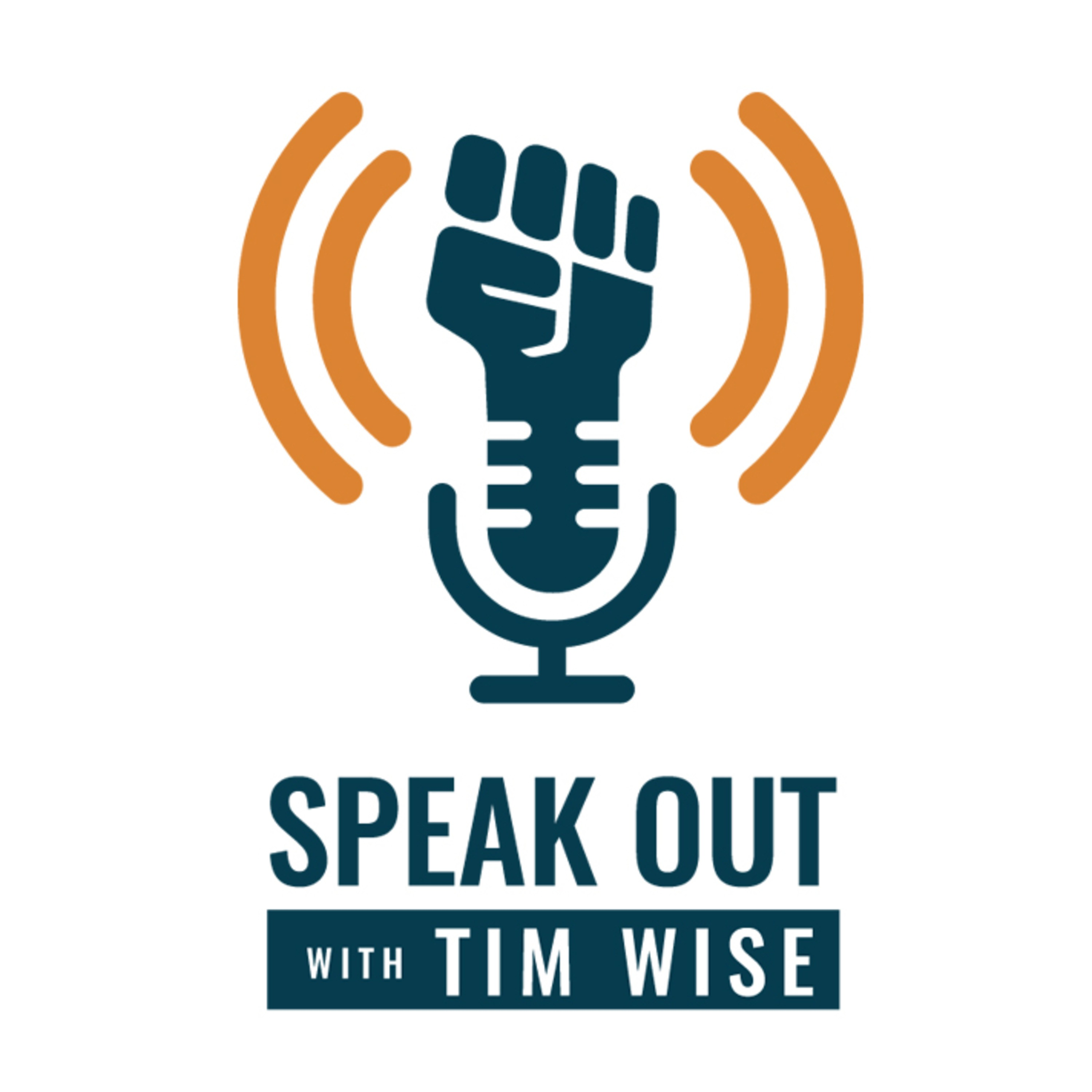 Speak Out with Tim Wise
