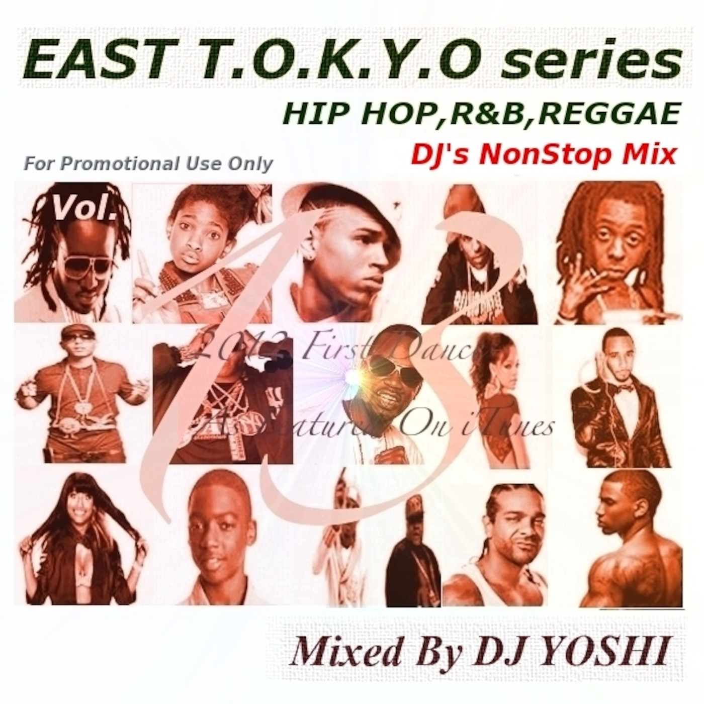 Vol 13-2012 First Dance- ~EAST T O K Y O Series~ NonStopMix Of