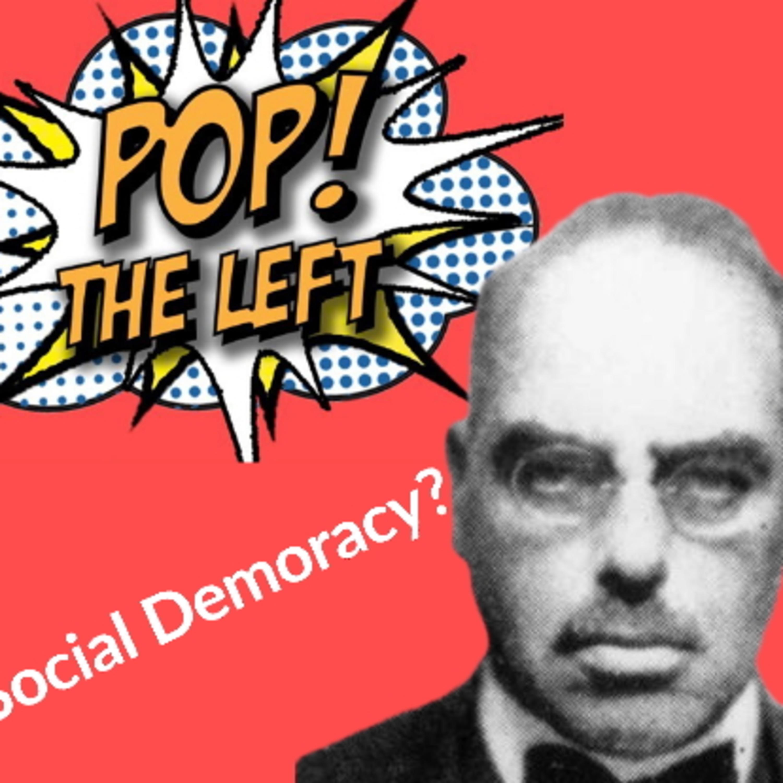 Pop the Left: Rudolf Hilferding and Social Democracy