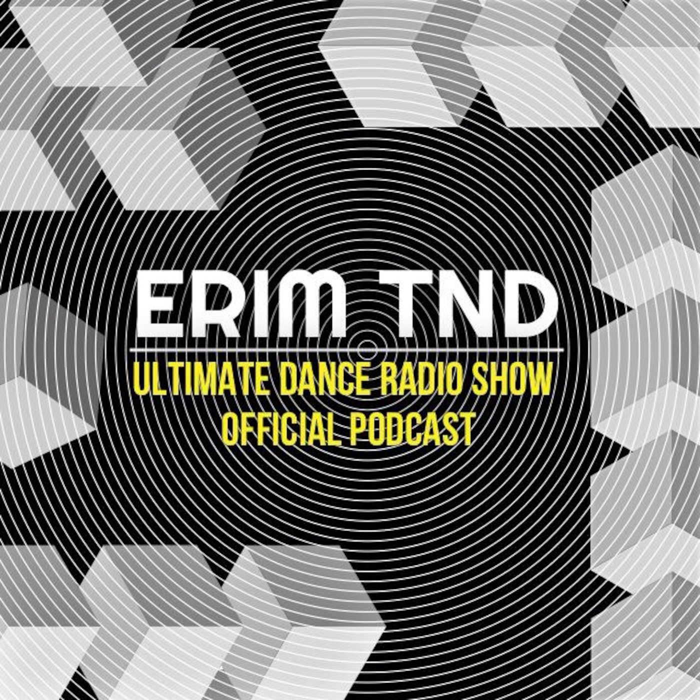 ERIM TND | Ultimate Dance Radio Show