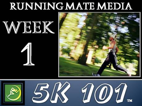 Week 1 of the 5K 101