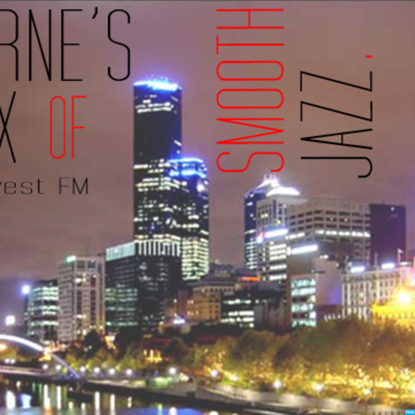 Melbourne's Best Mix of Smooth Jazz Podcast