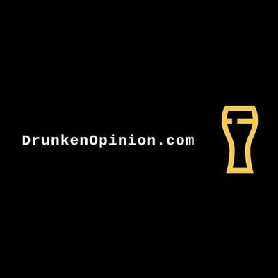 Drunken Opinion | Free Podcasts | Podomatic