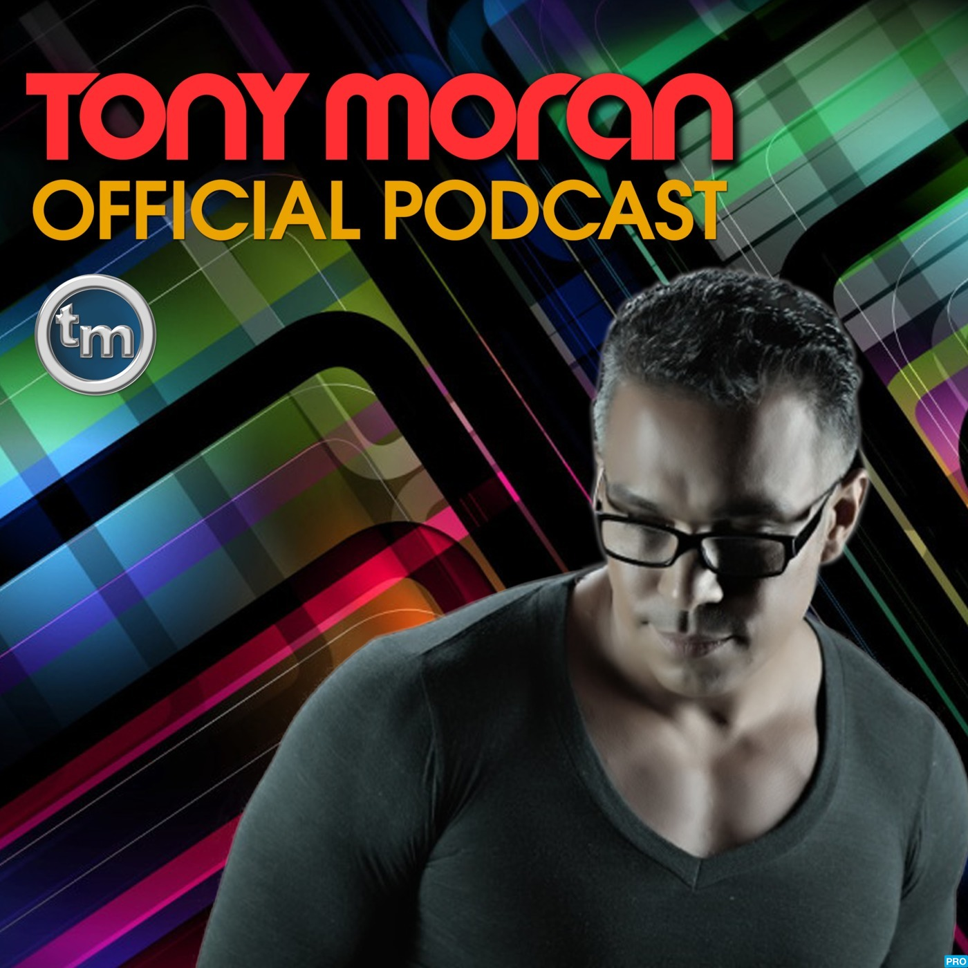 Tony Moran - Official Podcast