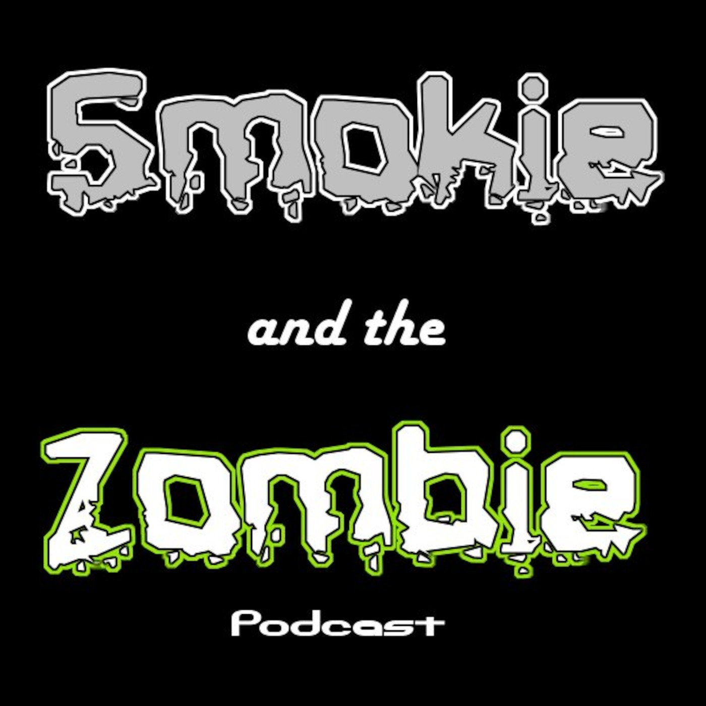 Smokie And The Zombie