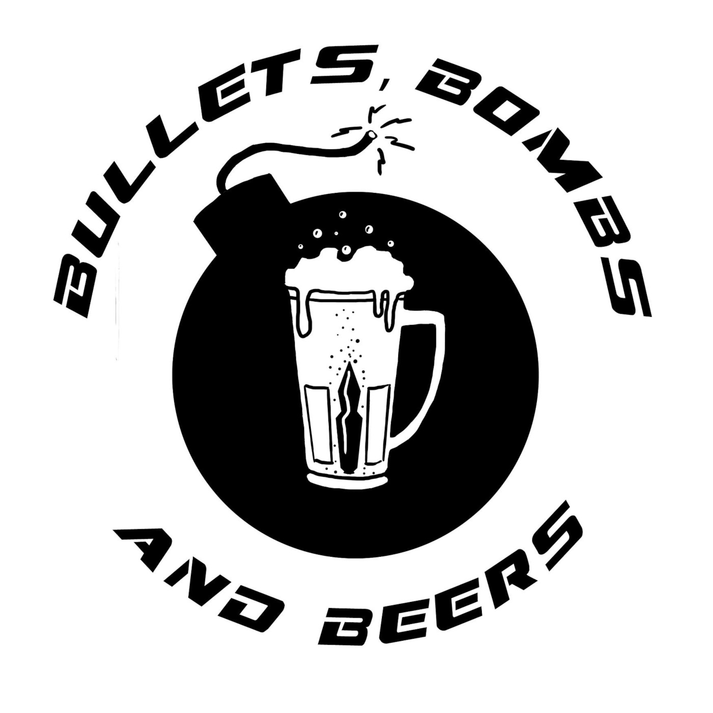 Bullets, Bombs, & Beer Podcast