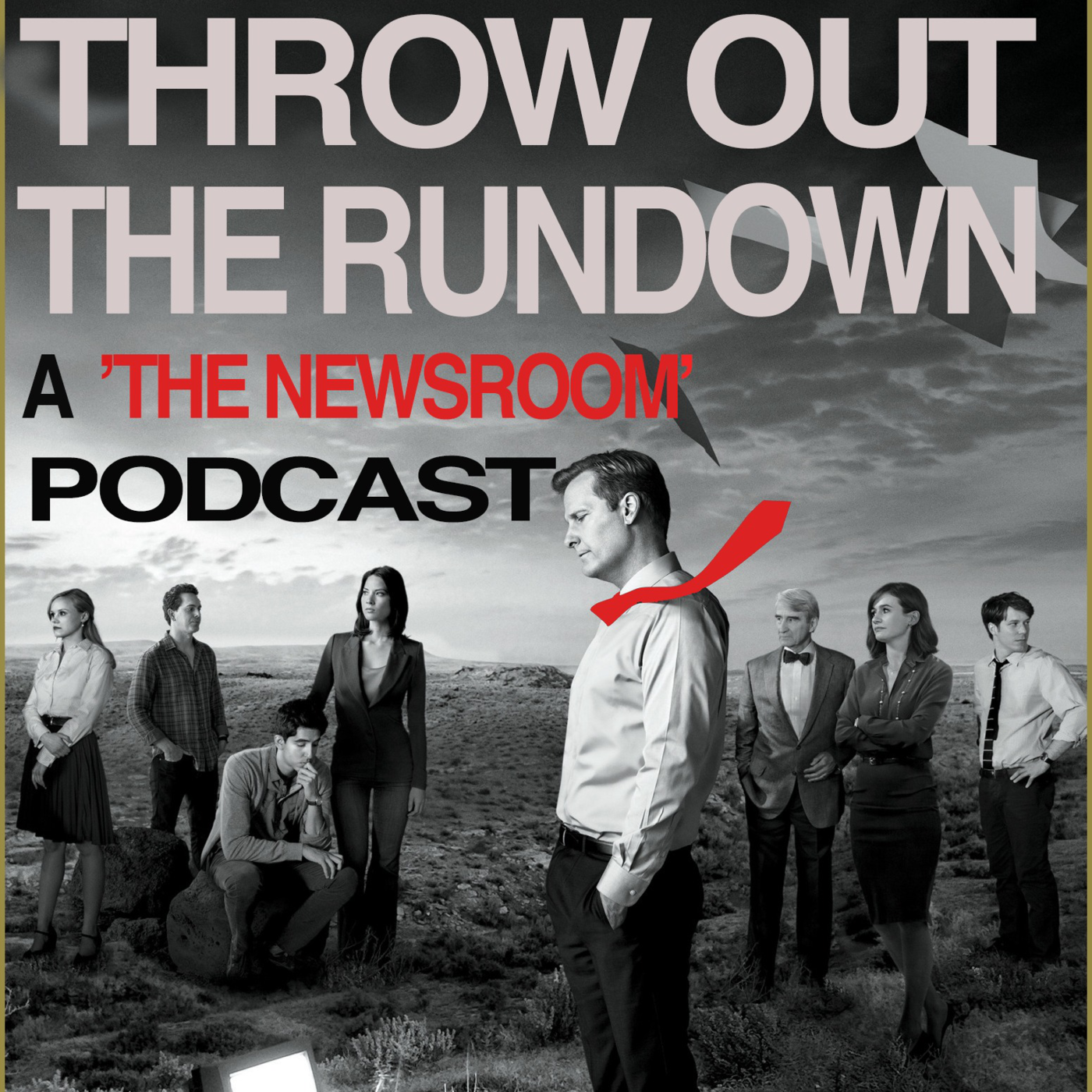 Throw Out the Rundown: 'The Newsroom' Podcast