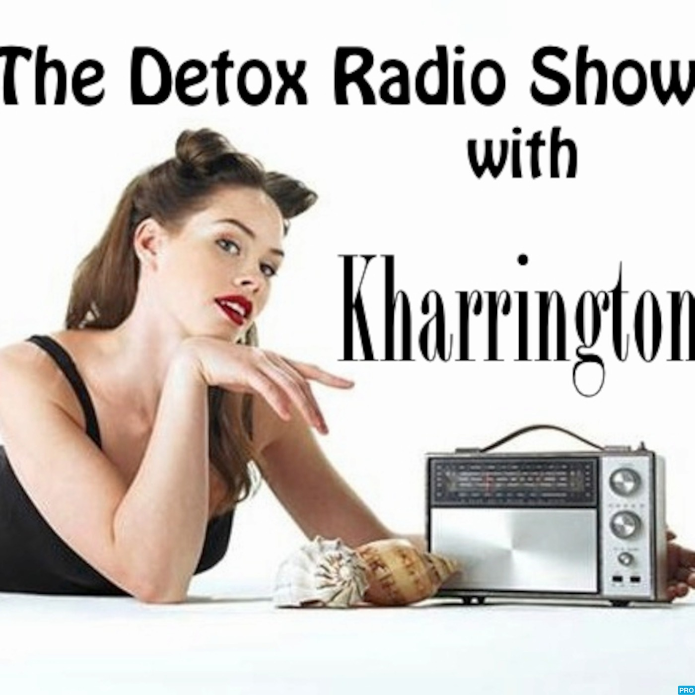 Kharrington - The Detox Radio Show