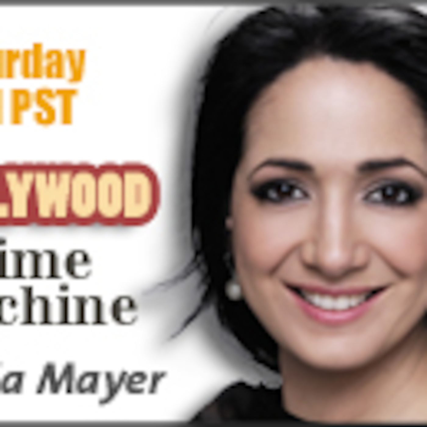 Hollywood Time Machine Talk Radio Show with Alicia Mayer ep2
