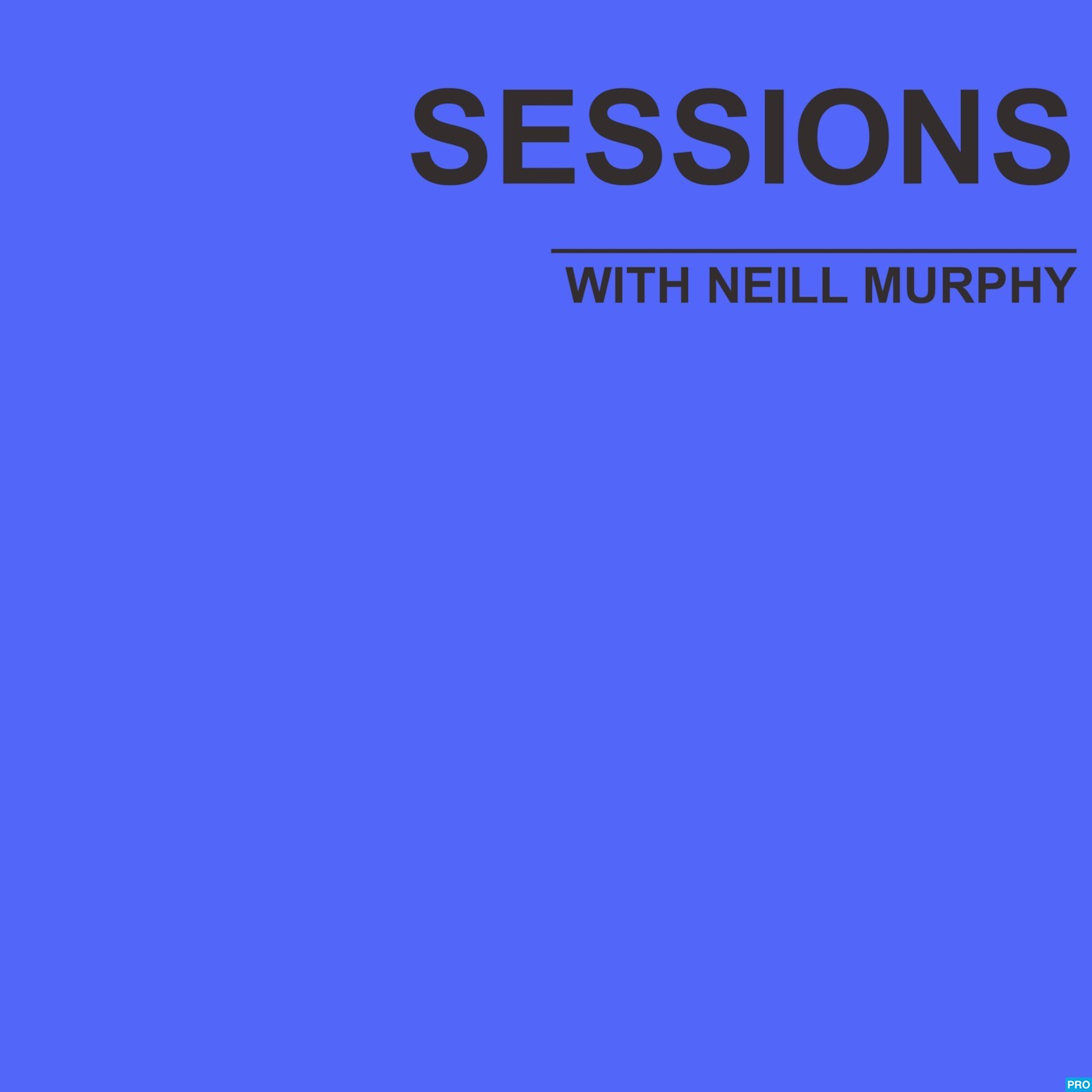 Sessions with Neill Murphy