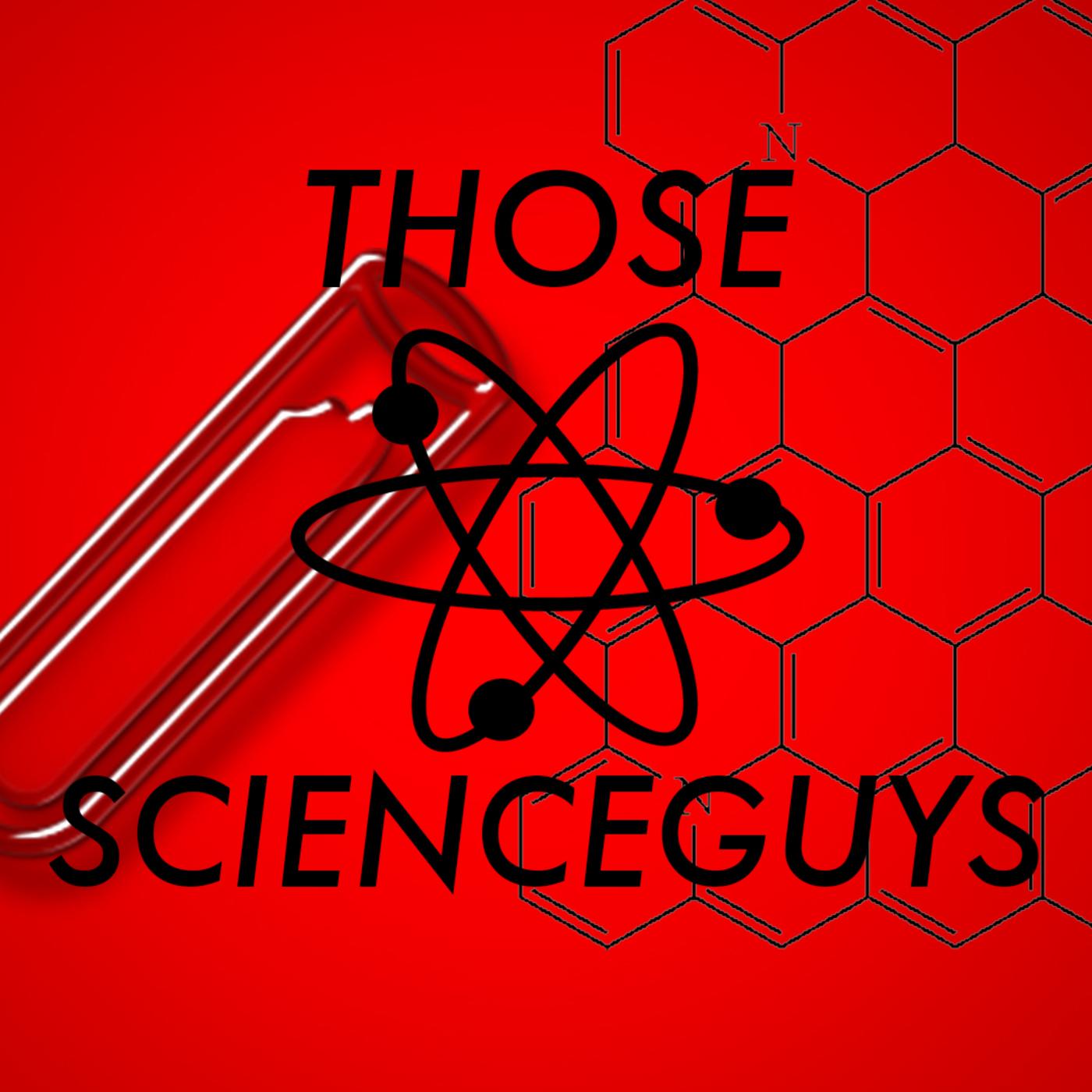 Those Science Guys