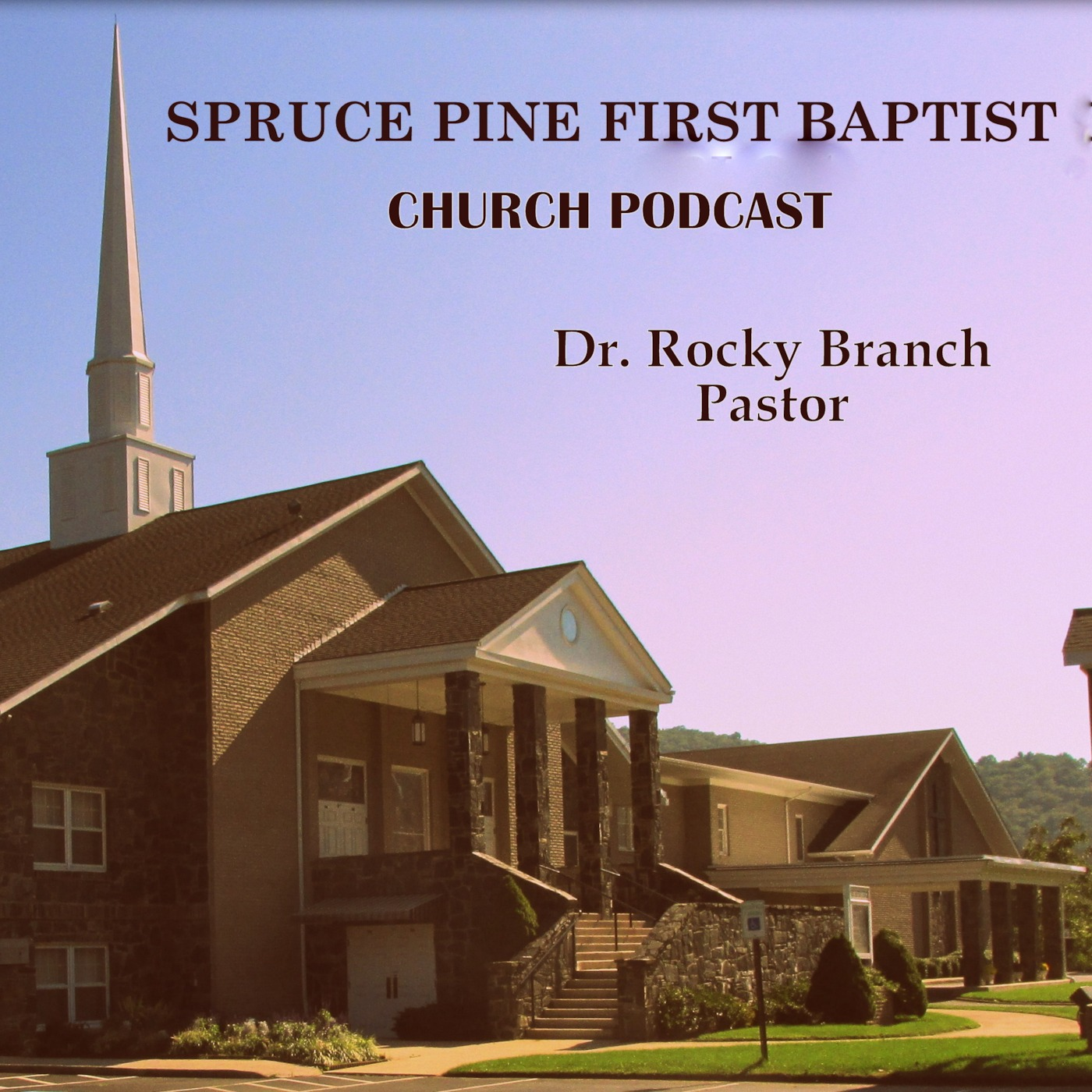 Spruce Pine First Baptist Church Podcast