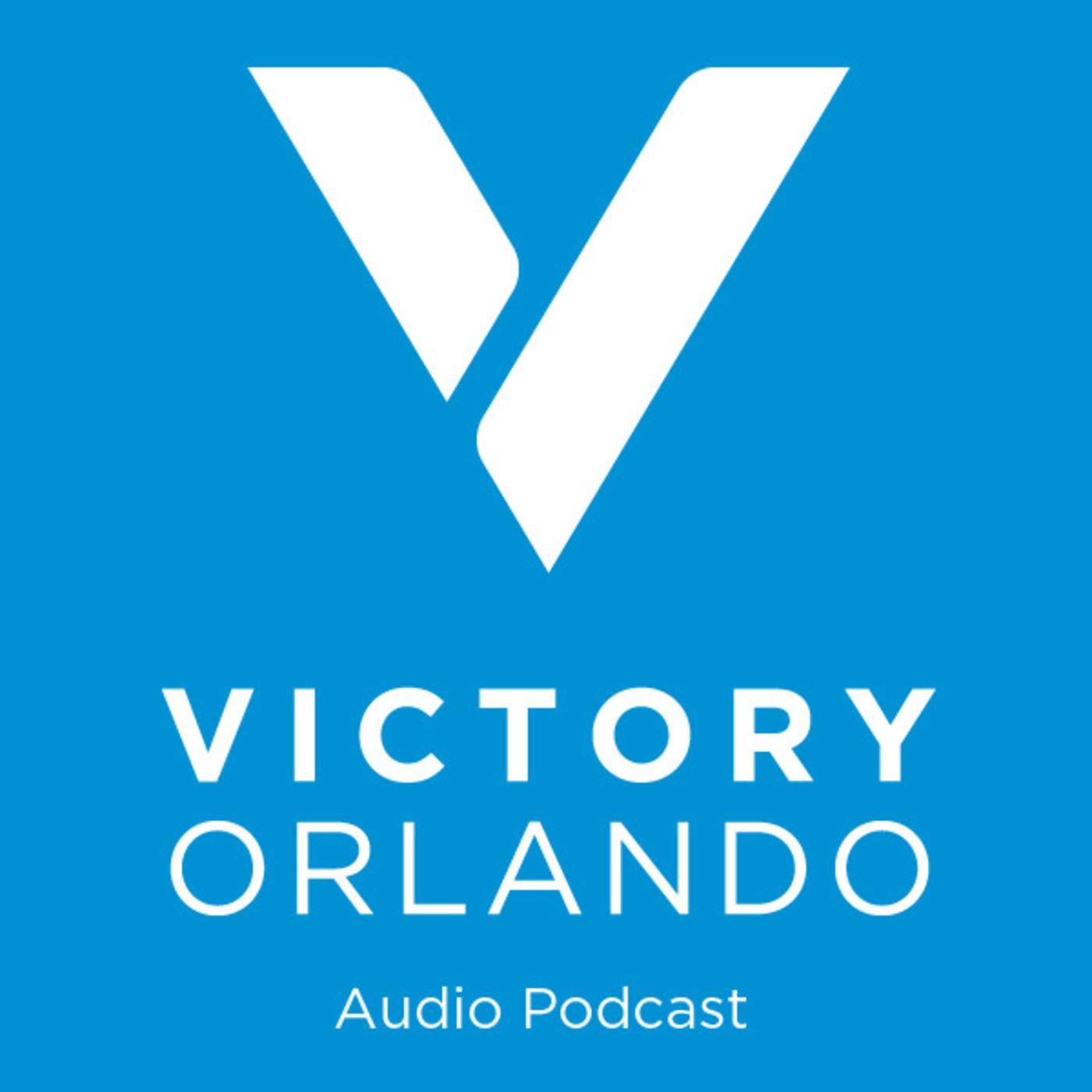 Victory Orlando Church Audio Podcast