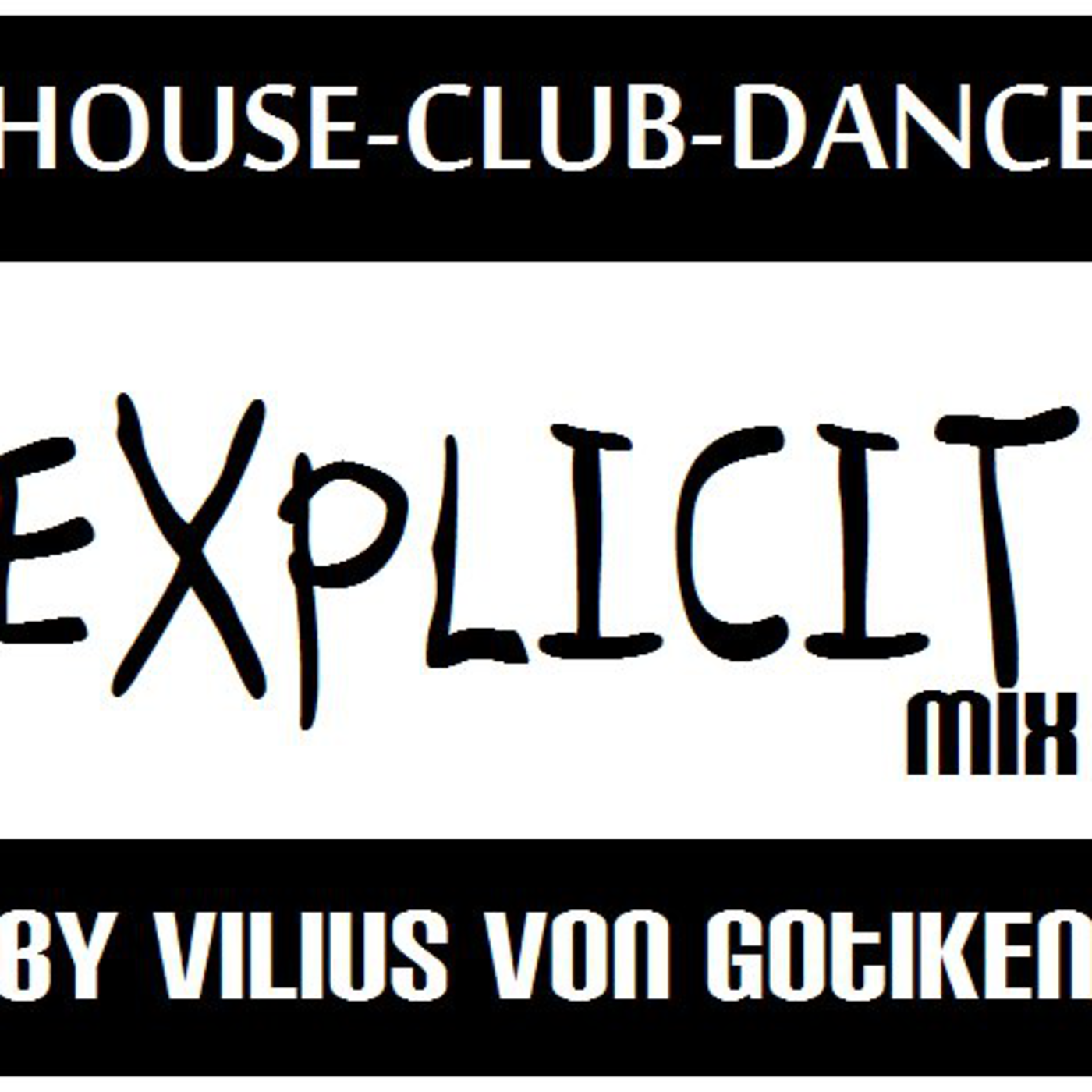 House-Club-Dance, The Explicit Mix House Music: Rhythm