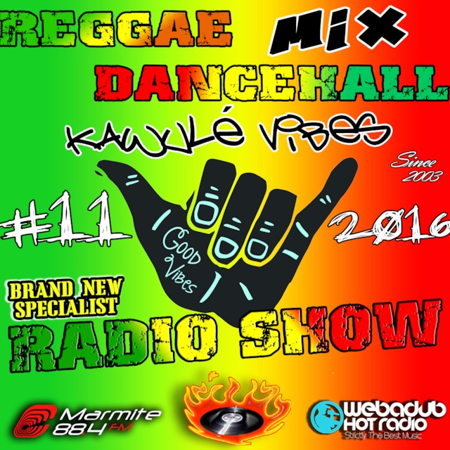 19 03 16 Reggae Dancehall Brand new Riddim Mix Kawulé vibes Radio