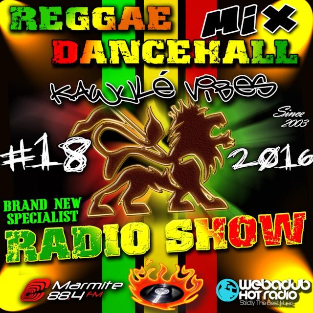 14 05 16 Reggae Dancehall Brand new Riddim Mix Kawulé vibes Radio