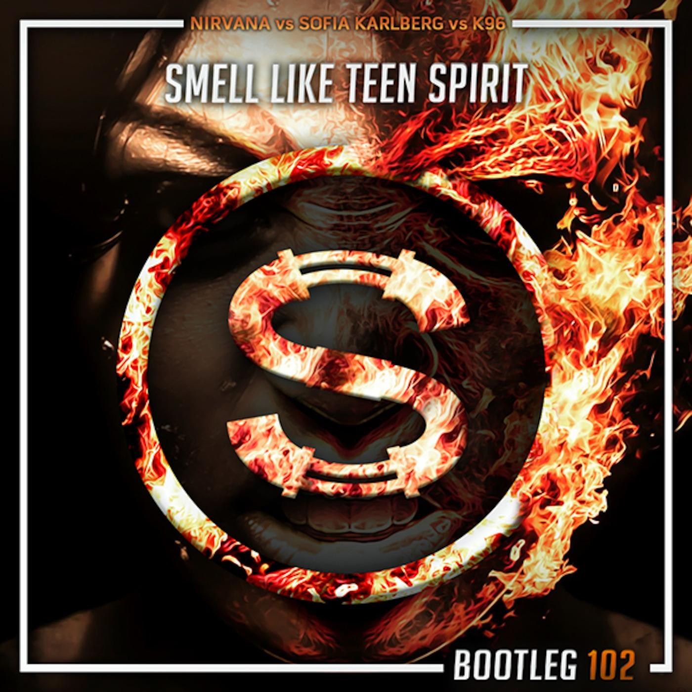 Nirvana vs Sofia Karlberg vs K96 - Smell Like Teen Spirit (Da Sylva bootleg)