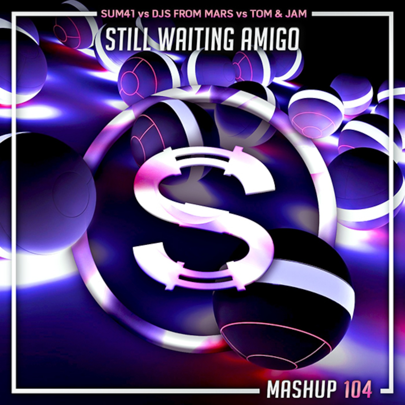 Sum41 vs Djs From Mars vs Tom x Jam - Still Waiting Amigo (Da Sylva mashup)