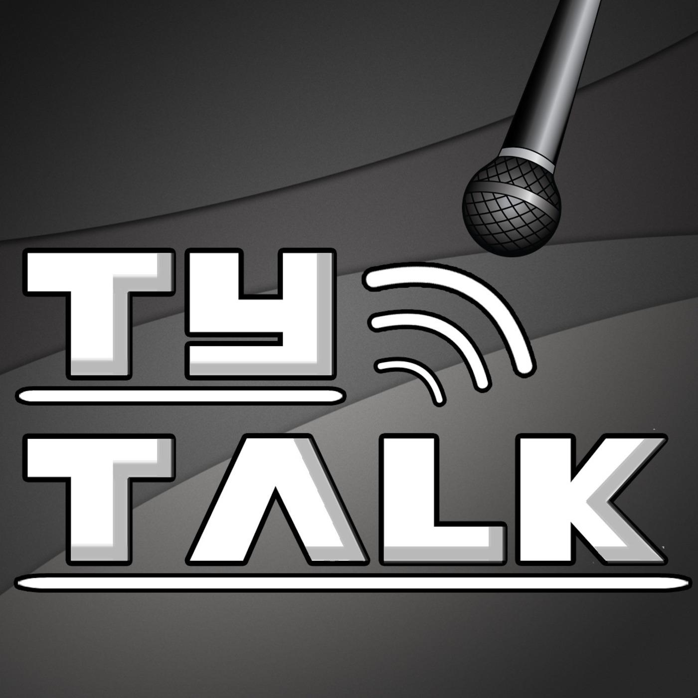 Ty Talk