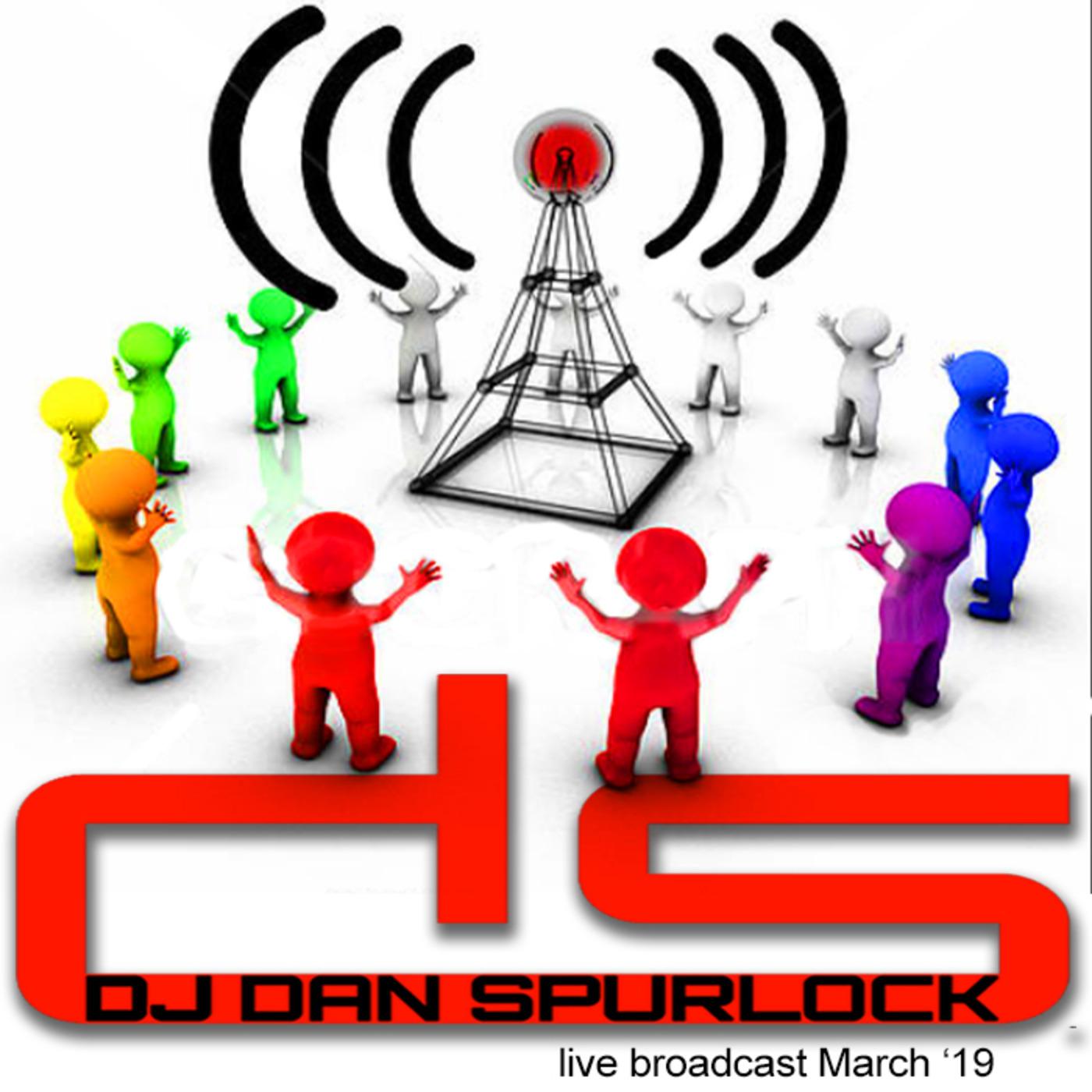 Live Stream March 2019 DJ Dan Spurlock podcast