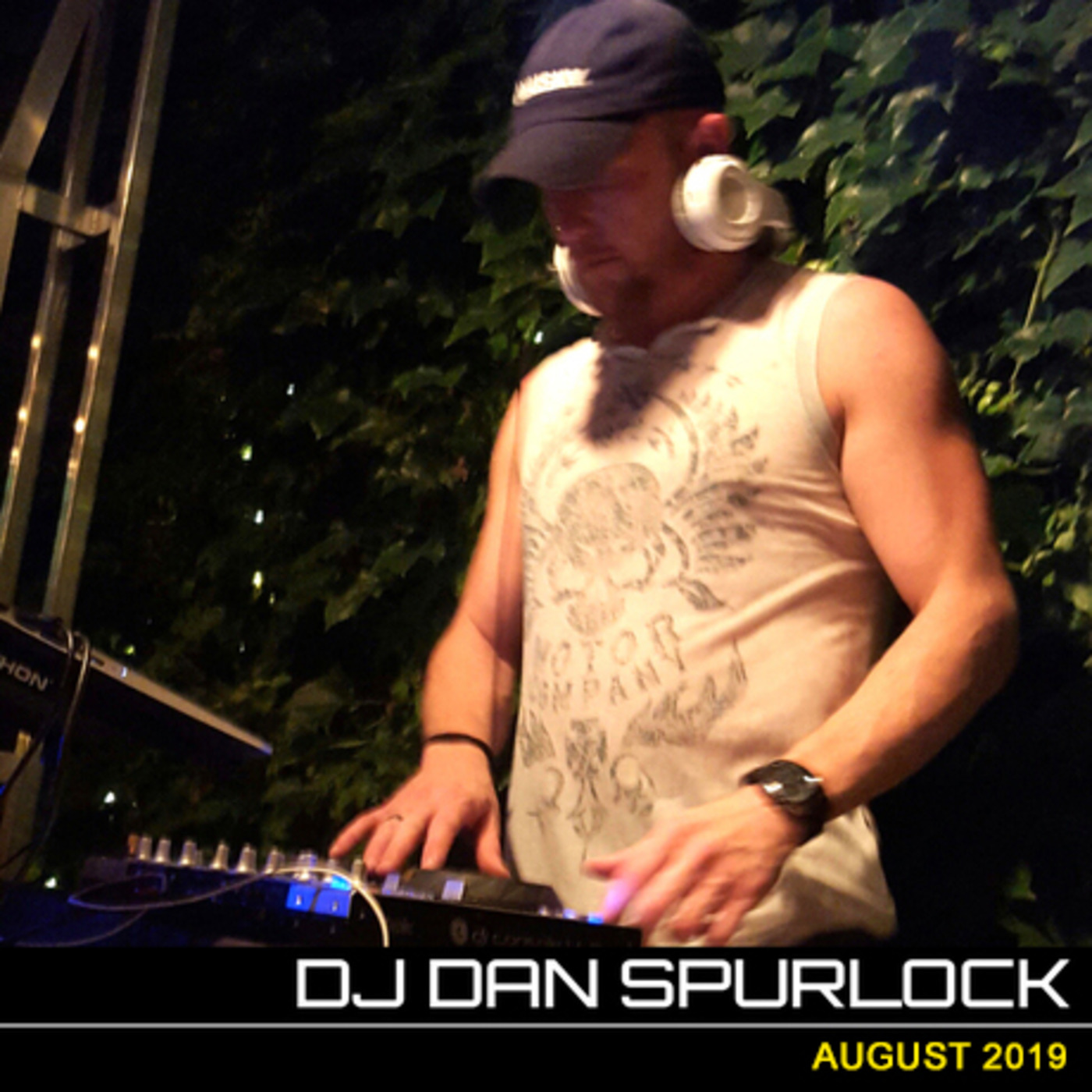 Live Mix August 2019 DJ Dan Spurlock podcast